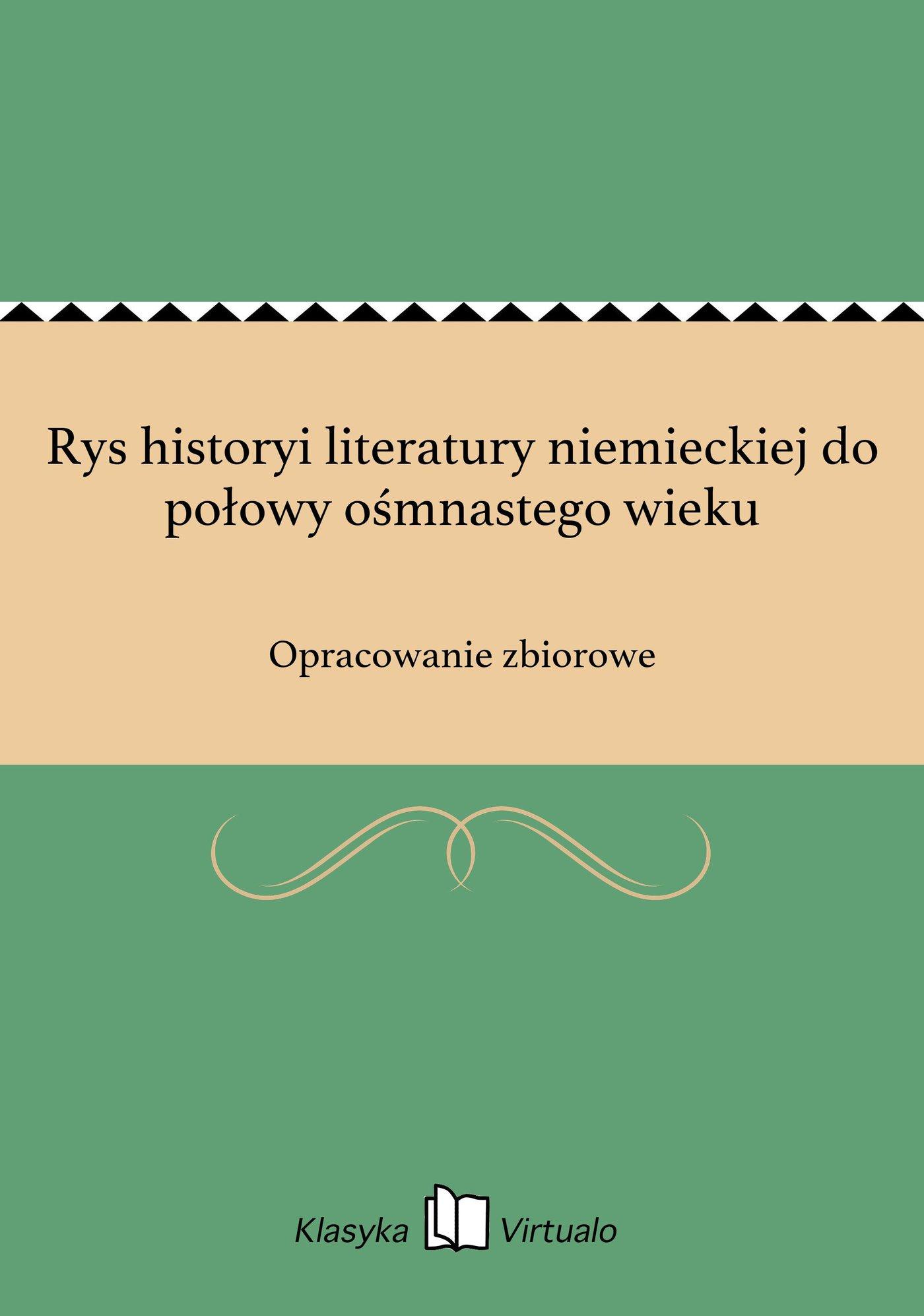 Rys historyi literatury niemieckiej do połowy ośmnastego wieku - Ebook (Książka EPUB) do pobrania w formacie EPUB