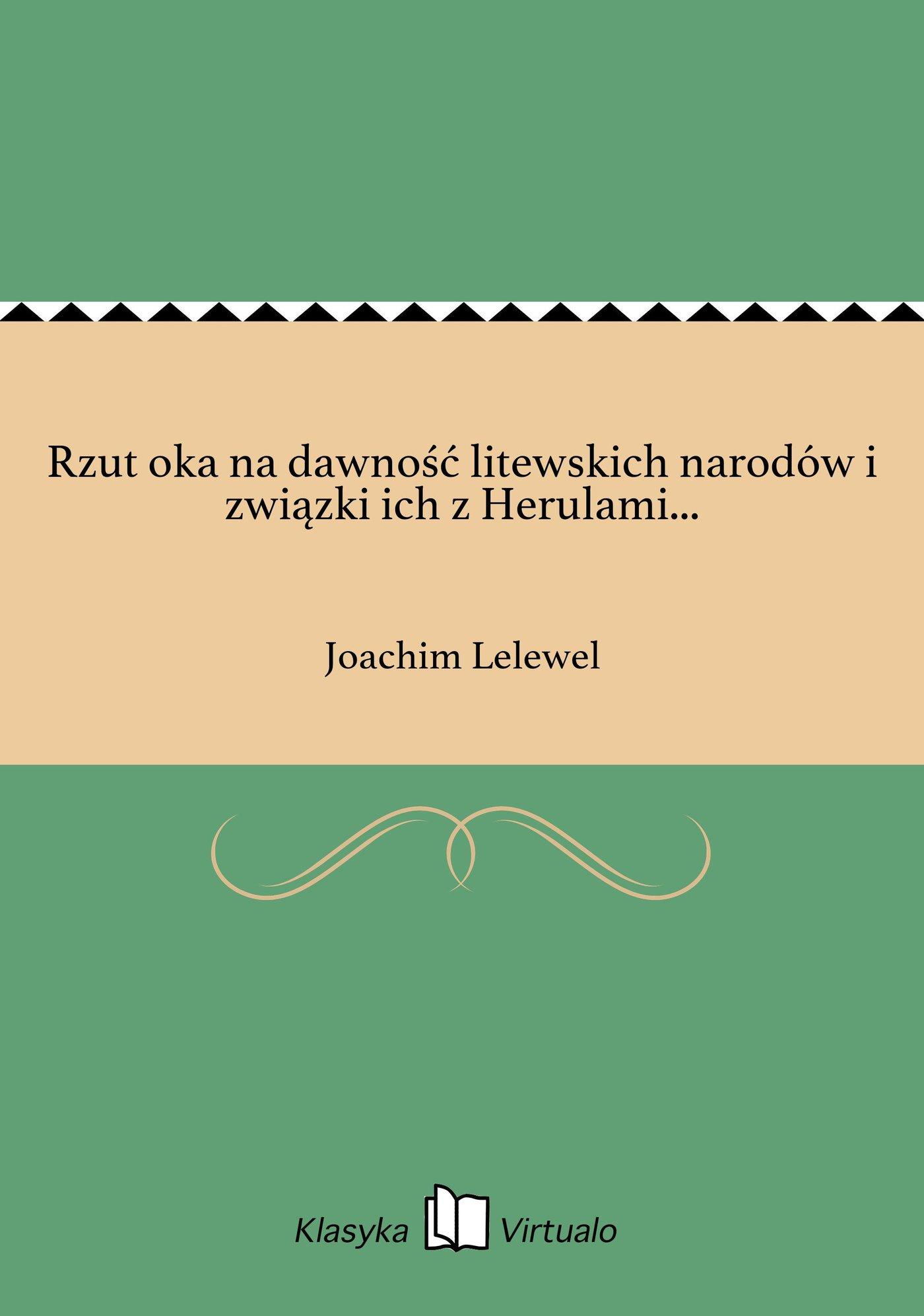 Rzut oka na dawność litewskich narodów i związki ich z Herulami... - Ebook (Książka EPUB) do pobrania w formacie EPUB