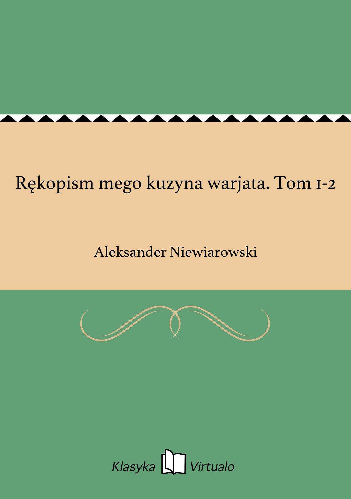 Rękopism mego kuzyna warjata. Tom 1-2 - Ebook (Książka EPUB) do pobrania w formacie EPUB