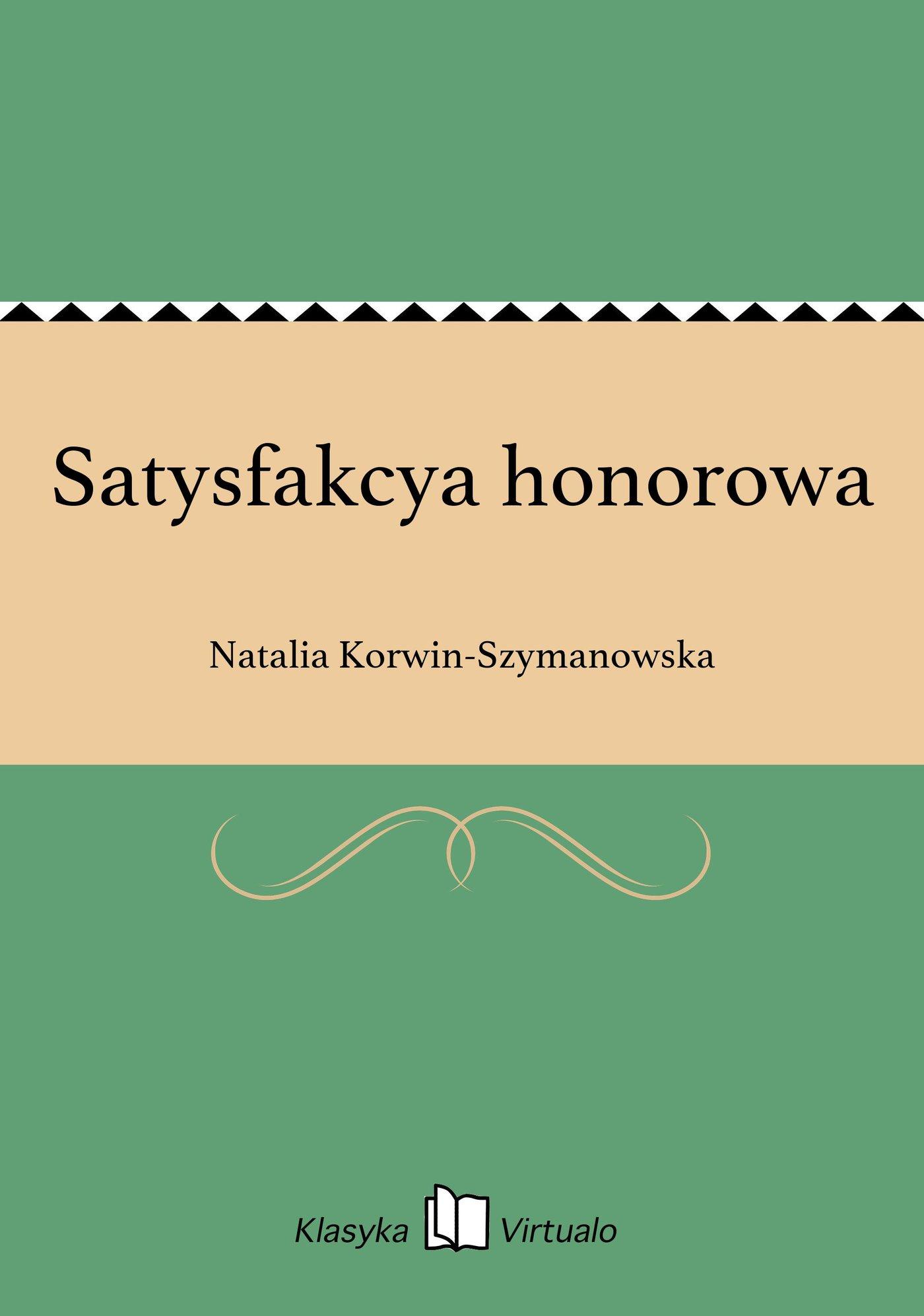 Satysfakcya honorowa - Ebook (Książka EPUB) do pobrania w formacie EPUB