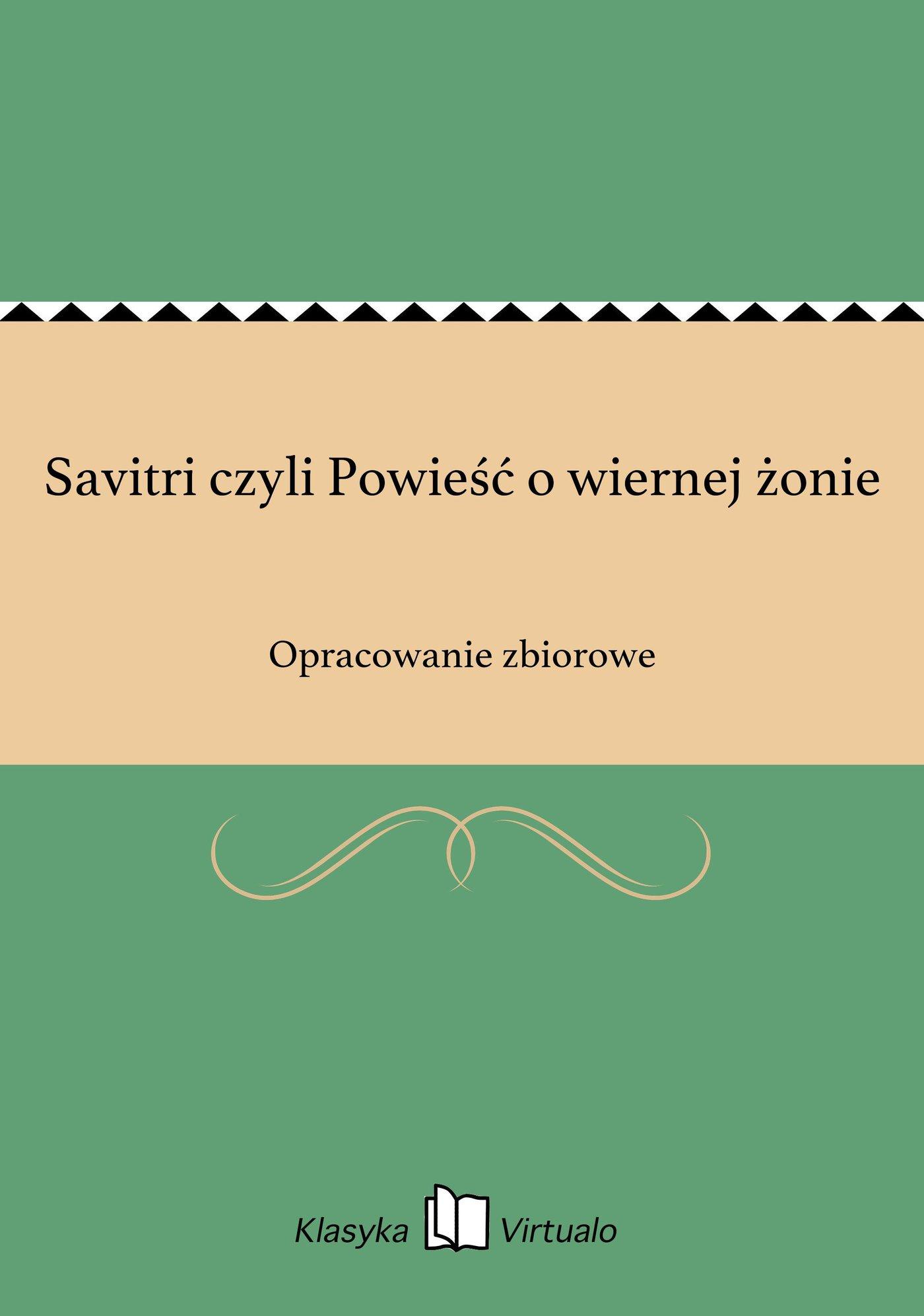 Savitri czyli Powieść o wiernej żonie - Ebook (Książka EPUB) do pobrania w formacie EPUB