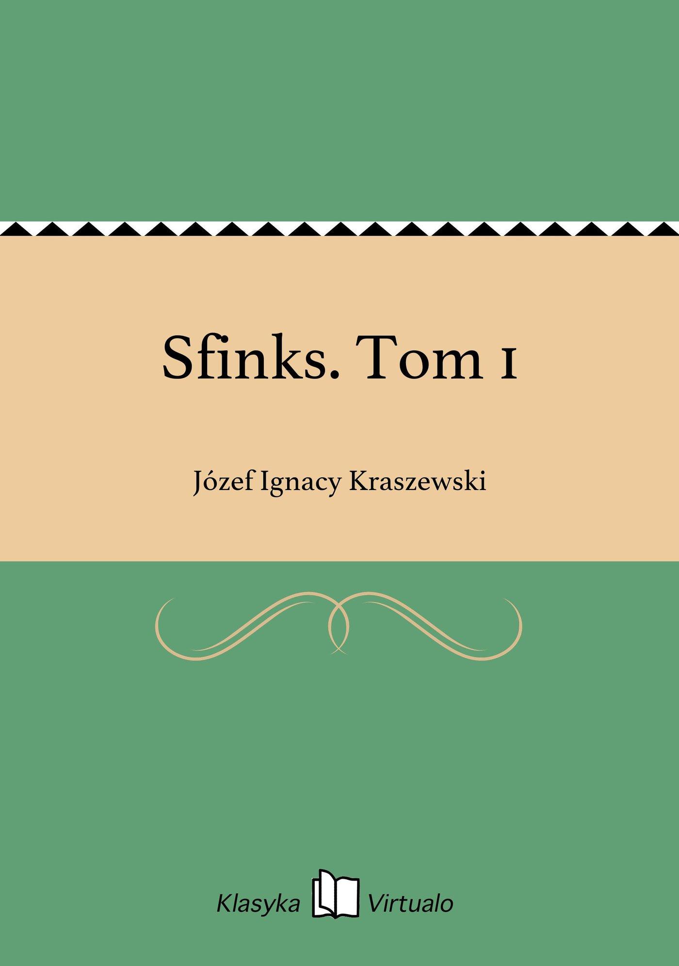 Sfinks. Tom 1 - Ebook (Książka EPUB) do pobrania w formacie EPUB