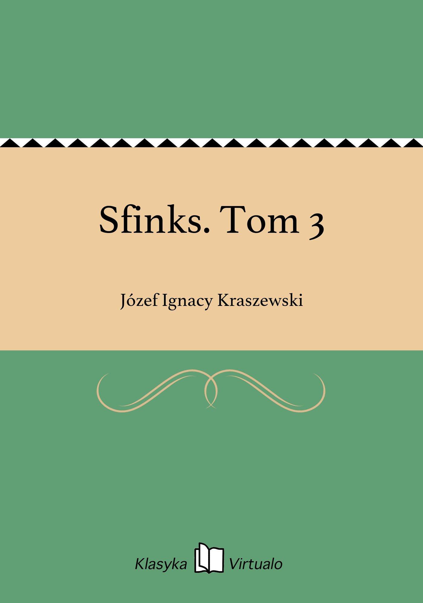 Sfinks. Tom 3 - Ebook (Książka EPUB) do pobrania w formacie EPUB