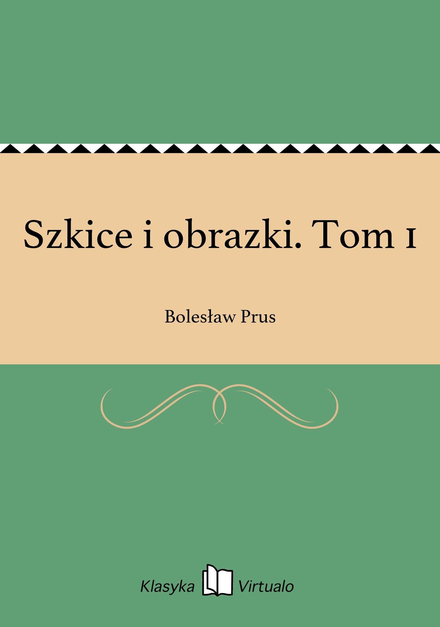 Szkice i obrazki. Tom 1 - Ebook (Książka EPUB) do pobrania w formacie EPUB