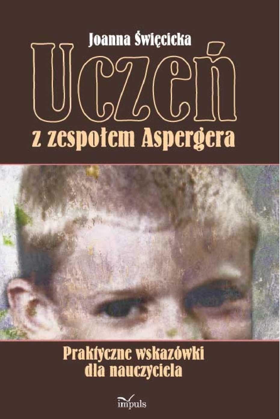 Uczeń z zespołem Aspergera - Ebook (Książka EPUB) do pobrania w formacie EPUB