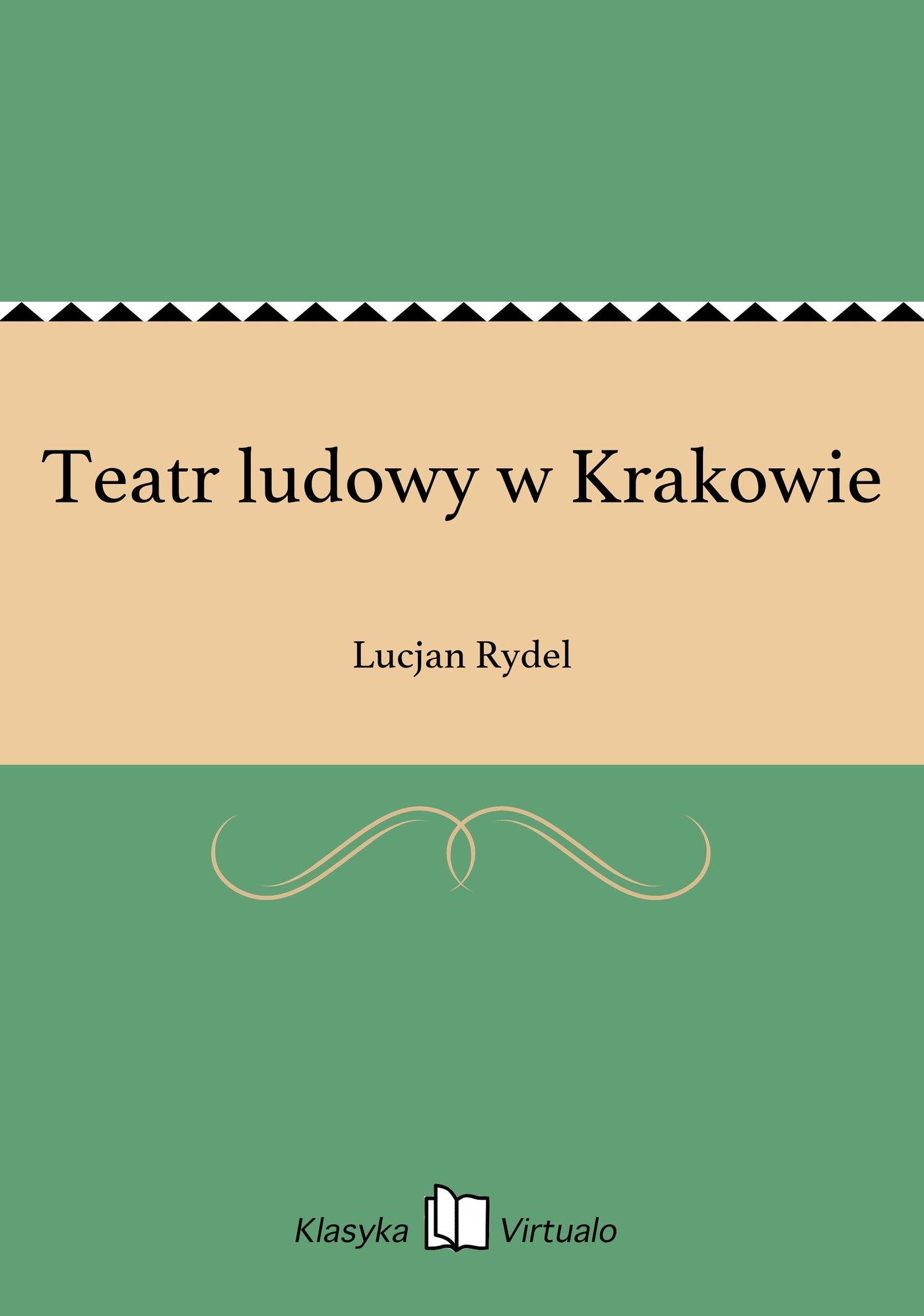 Teatr ludowy w Krakowie - Ebook (Książka EPUB) do pobrania w formacie EPUB