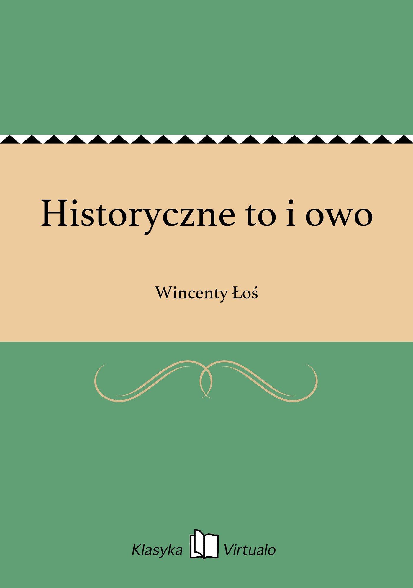 Historyczne to i owo - Ebook (Książka EPUB) do pobrania w formacie EPUB