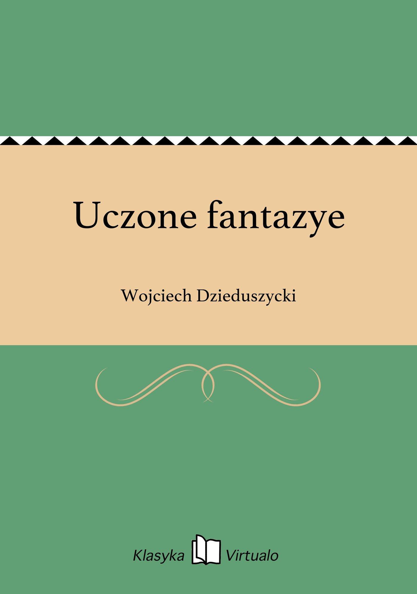 Uczone fantazye - Ebook (Książka EPUB) do pobrania w formacie EPUB