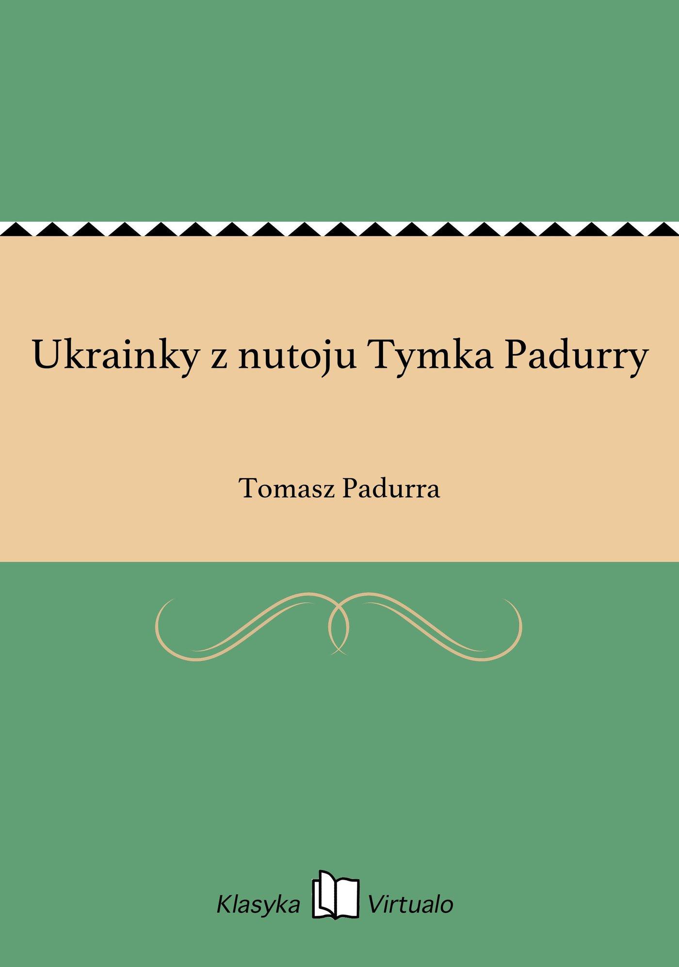 Ukrainky z nutoju Tymka Padurry - Ebook (Książka EPUB) do pobrania w formacie EPUB