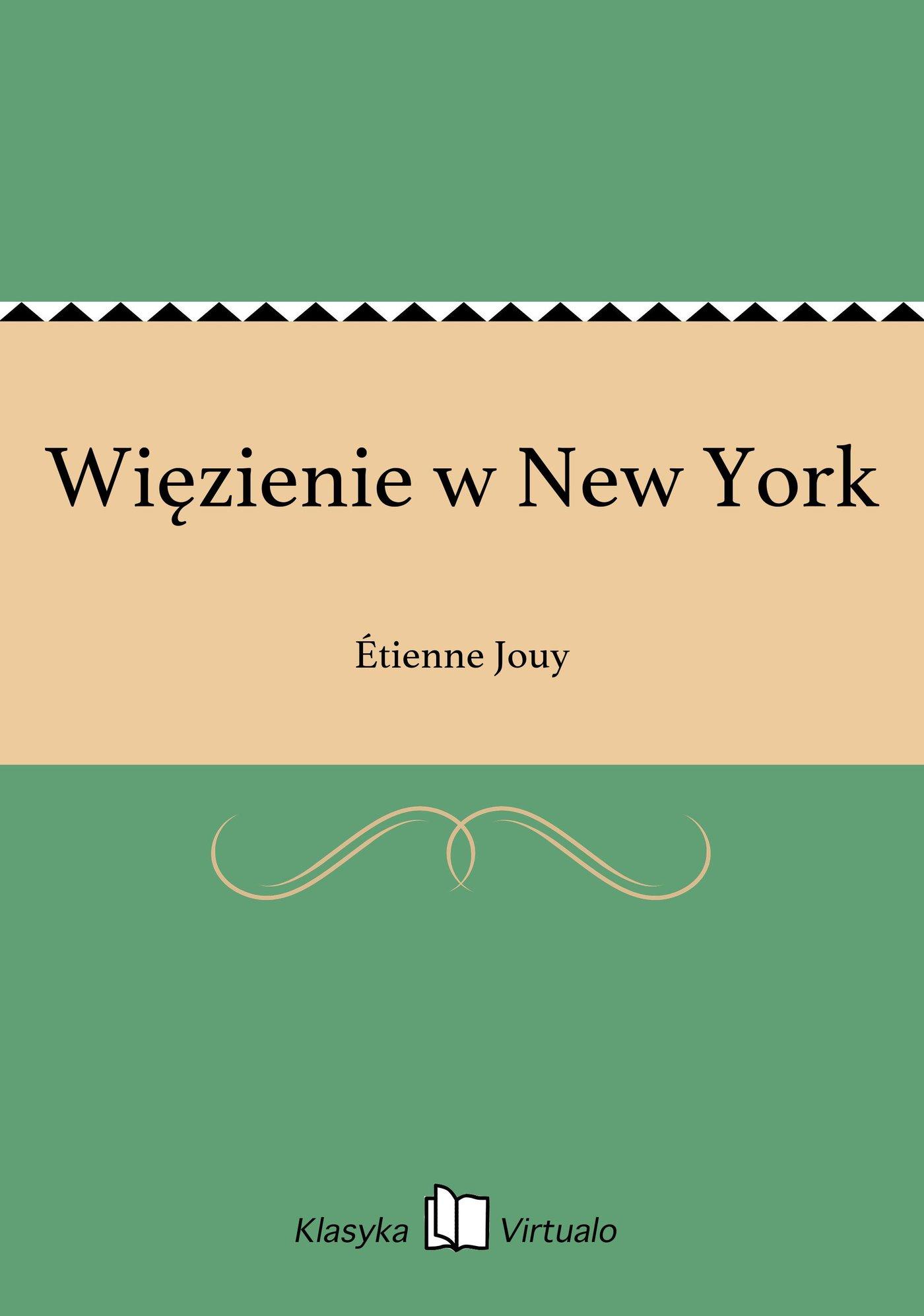 Więzienie w New York - Ebook (Książka EPUB) do pobrania w formacie EPUB
