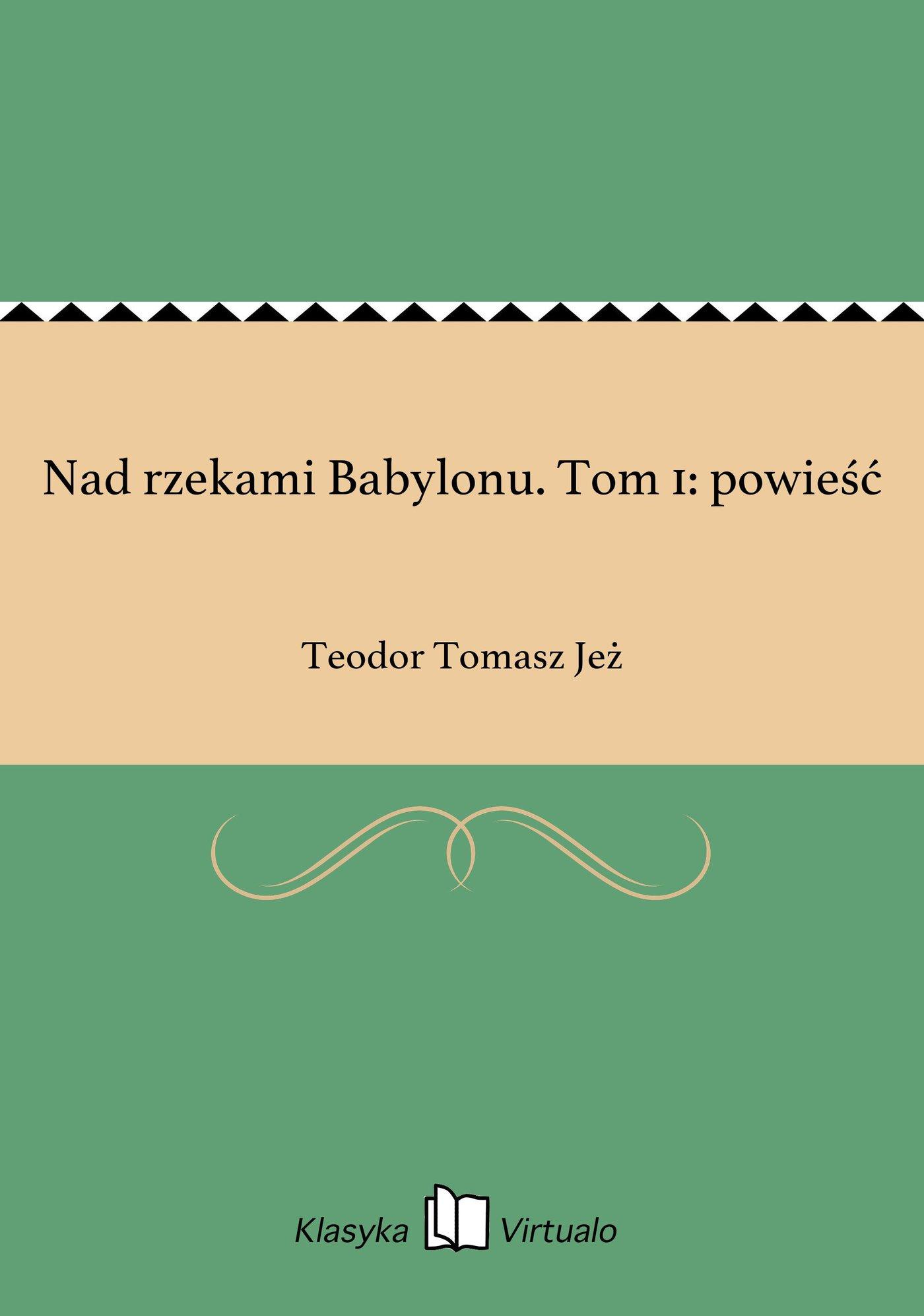 Nad rzekami Babylonu. Tom 1: powieść - Ebook (Książka EPUB) do pobrania w formacie EPUB