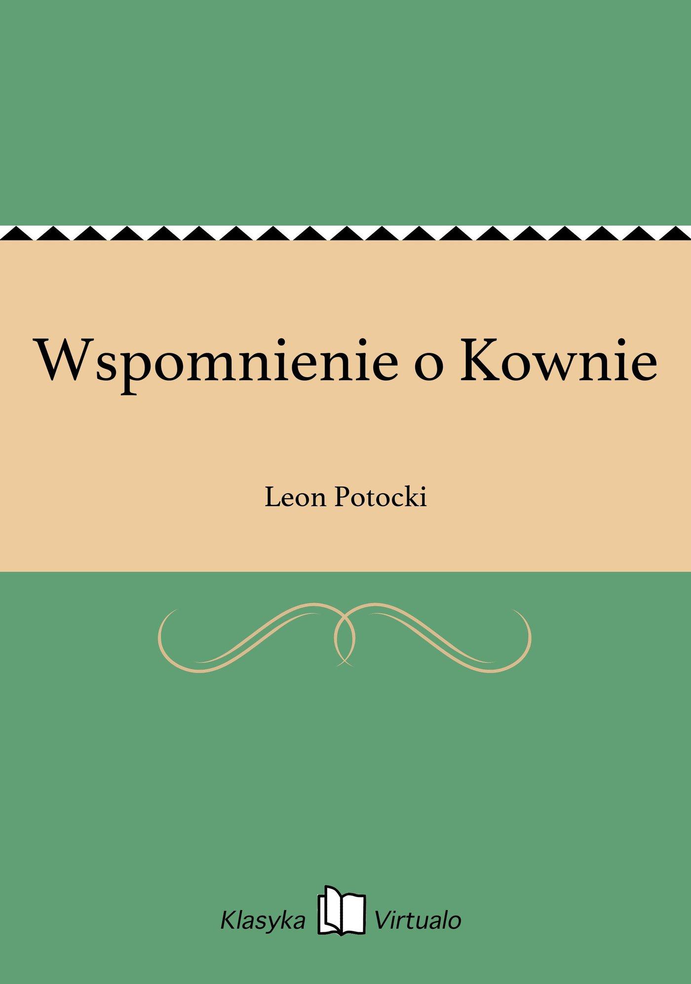 Wspomnienie o Kownie - Ebook (Książka EPUB) do pobrania w formacie EPUB