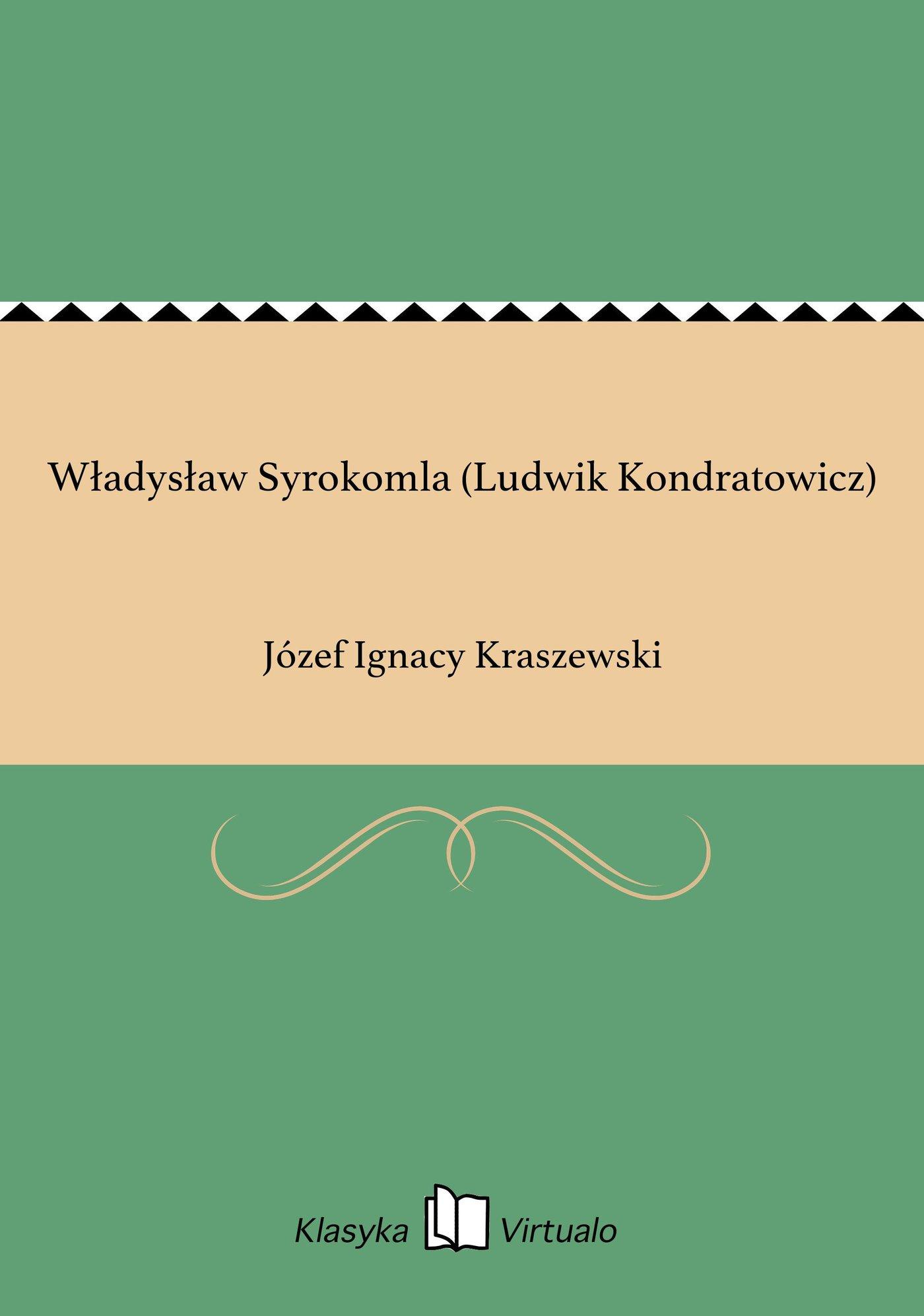 Władysław Syrokomla (Ludwik Kondratowicz) - Ebook (Książka EPUB) do pobrania w formacie EPUB