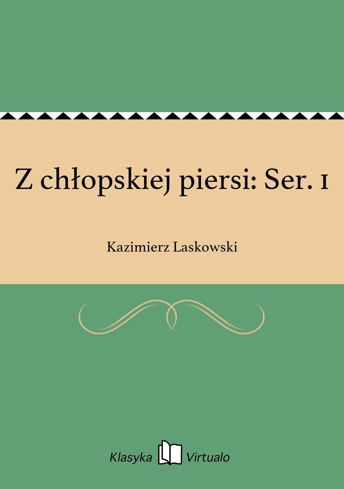 Z chłopskiej piersi: Ser. 1 - Ebook (Książka EPUB) do pobrania w formacie EPUB
