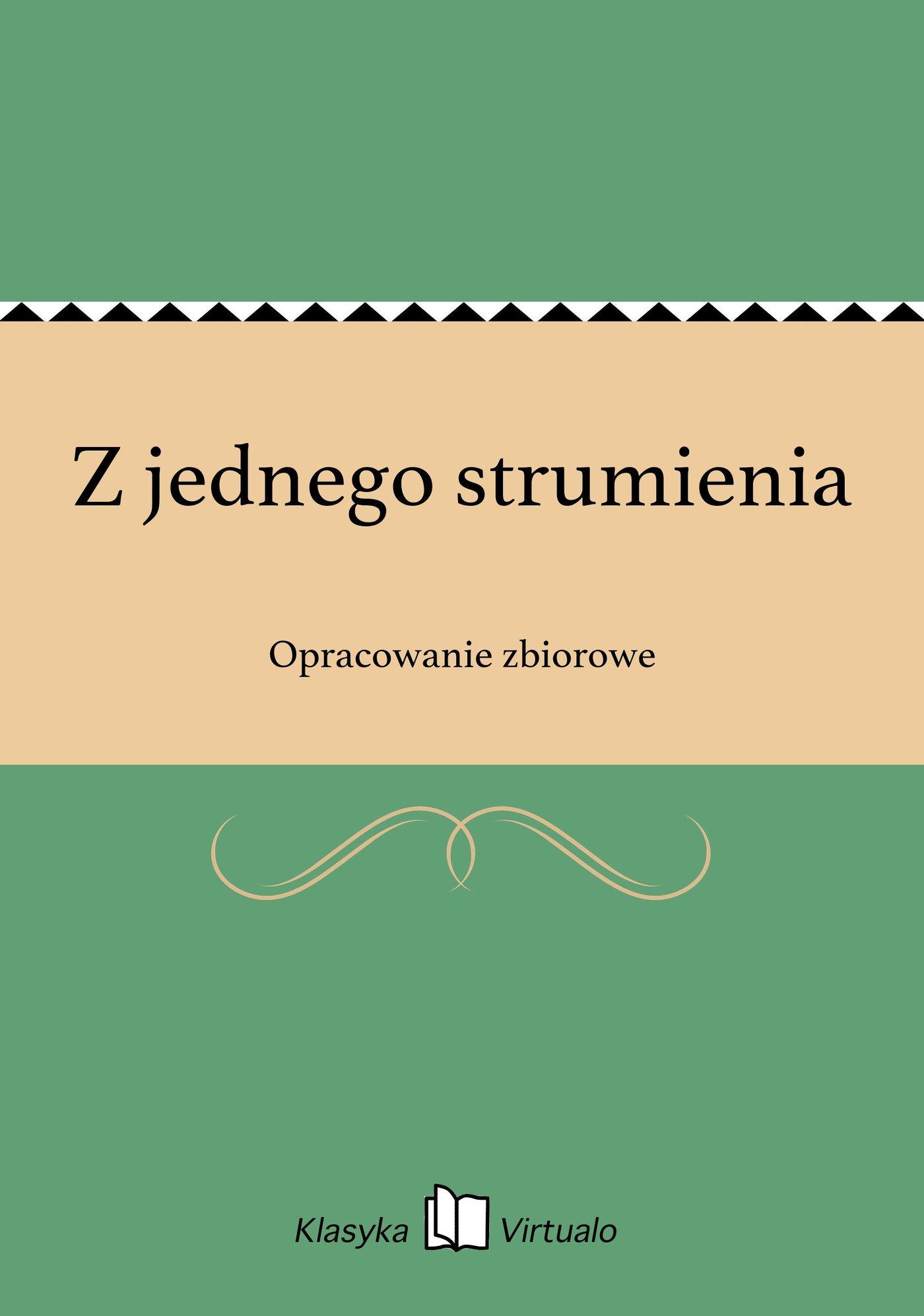 Z jednego strumienia - Ebook (Książka EPUB) do pobrania w formacie EPUB