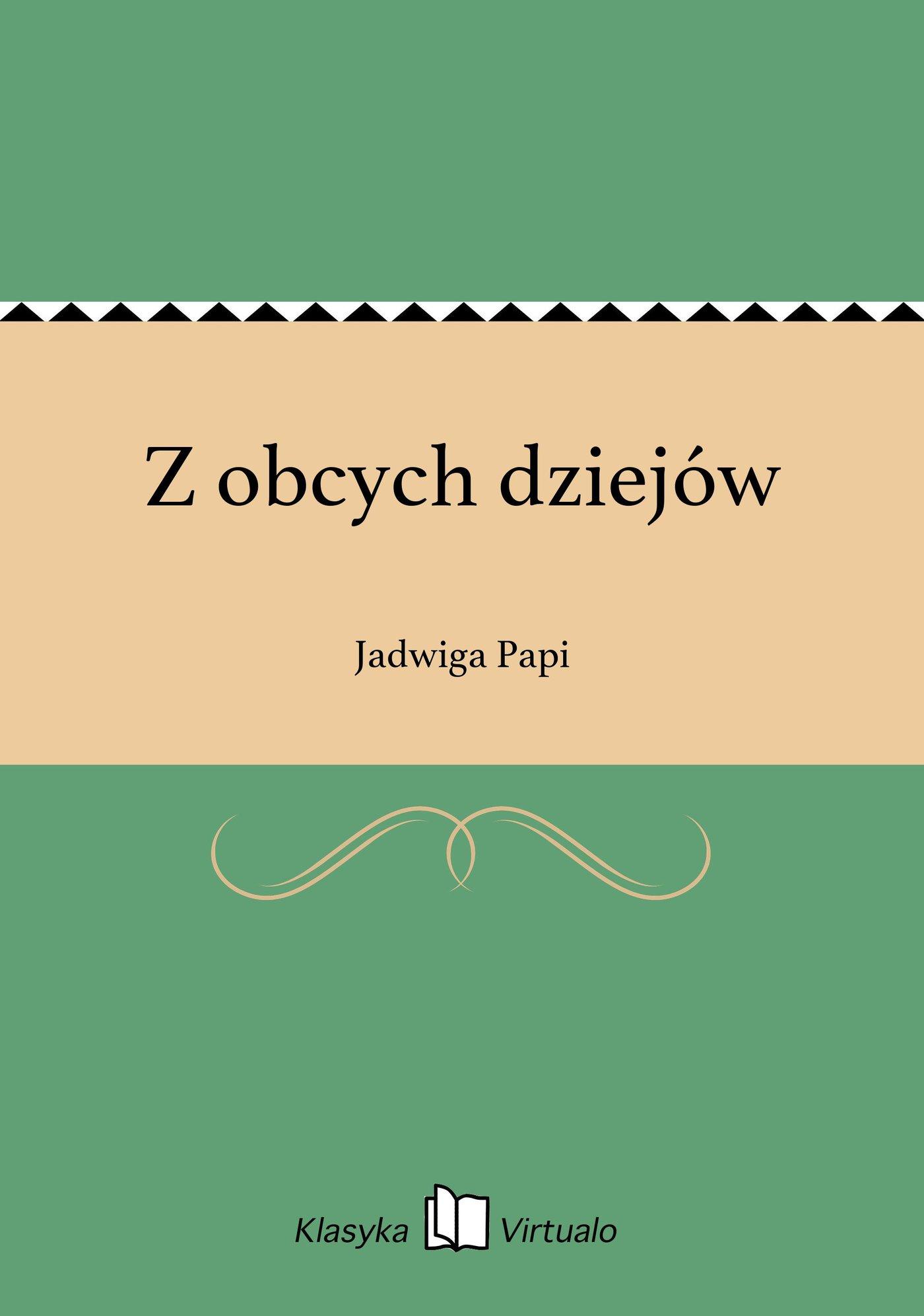 Z obcych dziejów - Ebook (Książka EPUB) do pobrania w formacie EPUB
