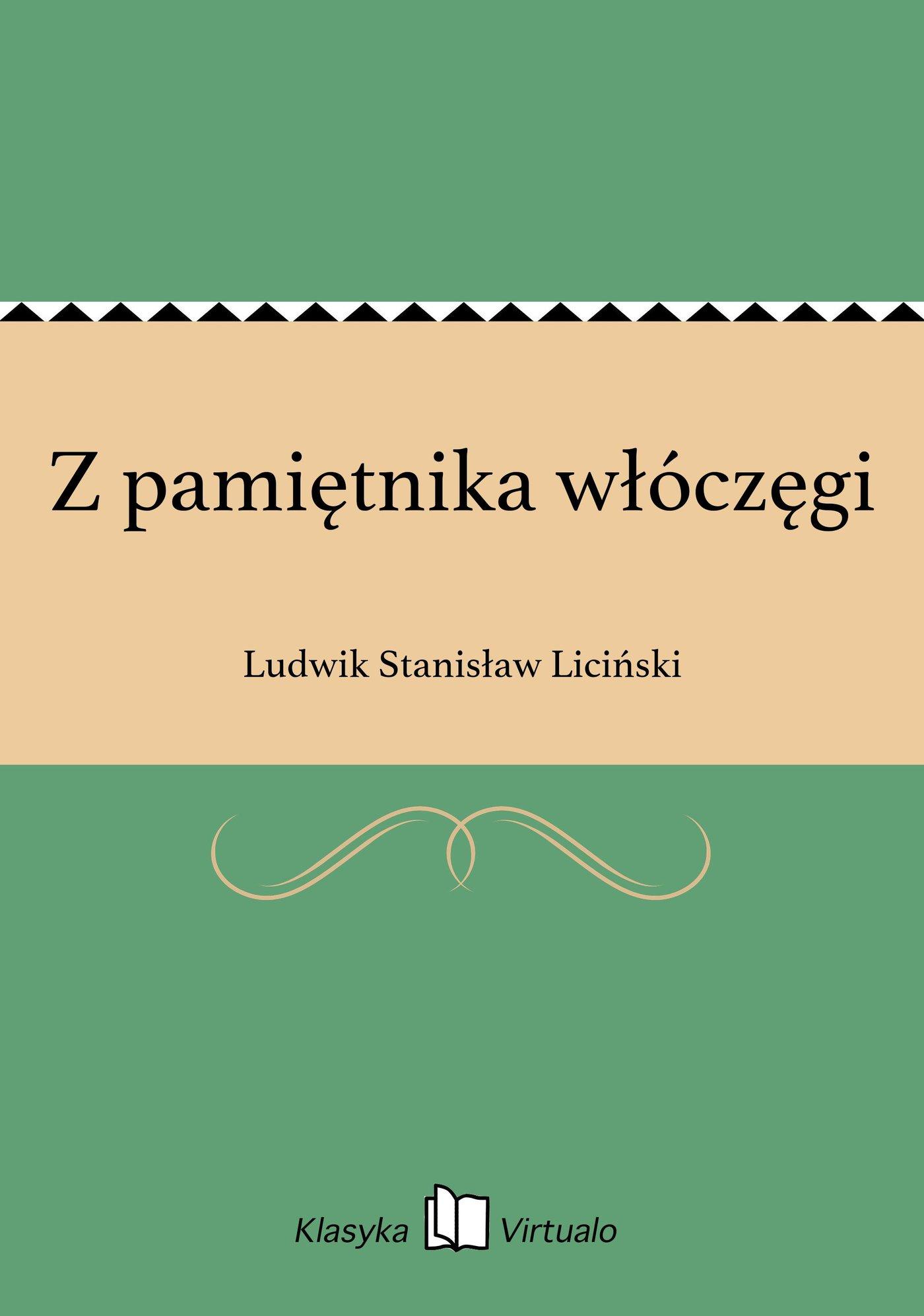 Z pamiętnika włóczęgi - Ebook (Książka EPUB) do pobrania w formacie EPUB
