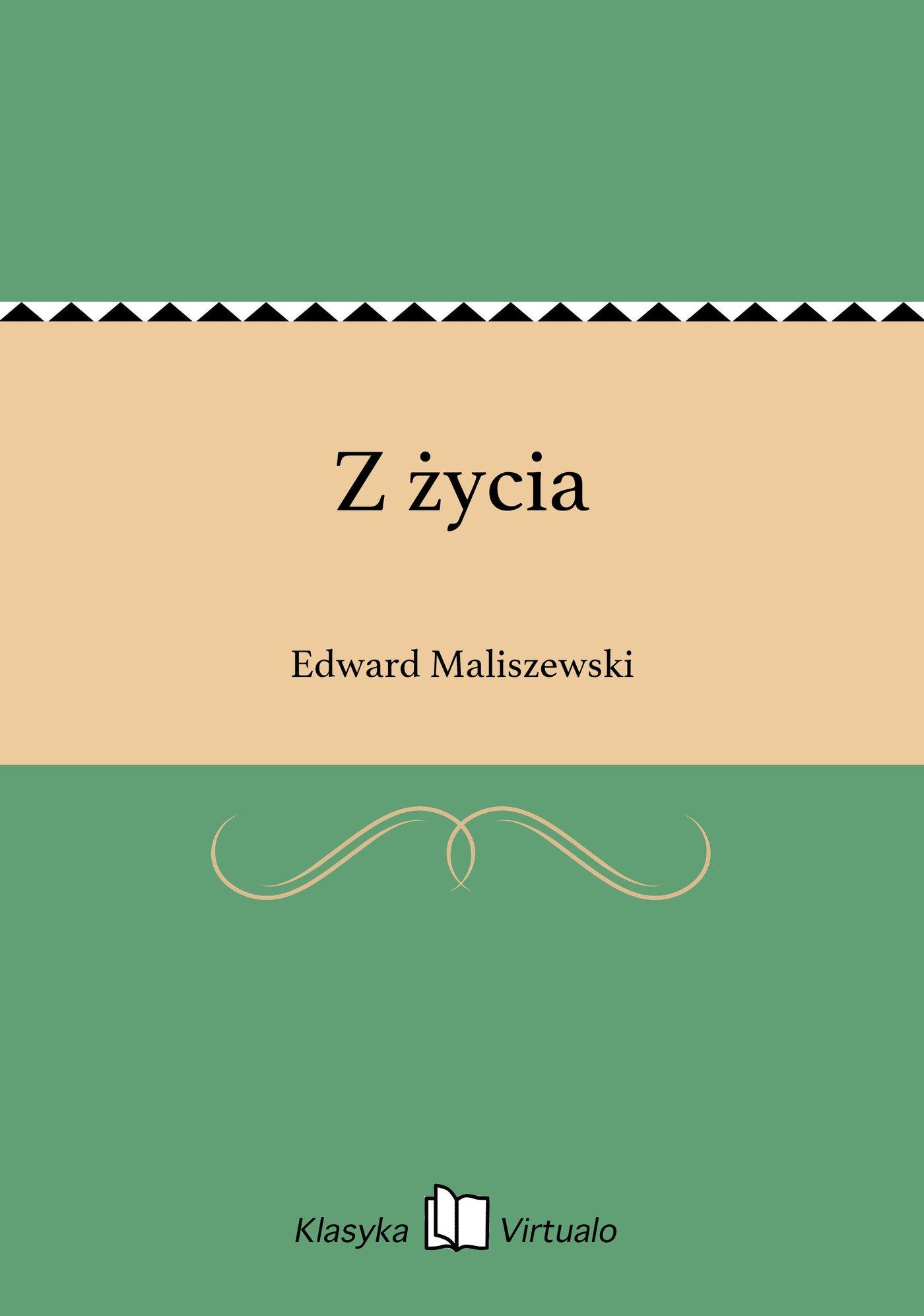 Z życia - Ebook (Książka EPUB) do pobrania w formacie EPUB