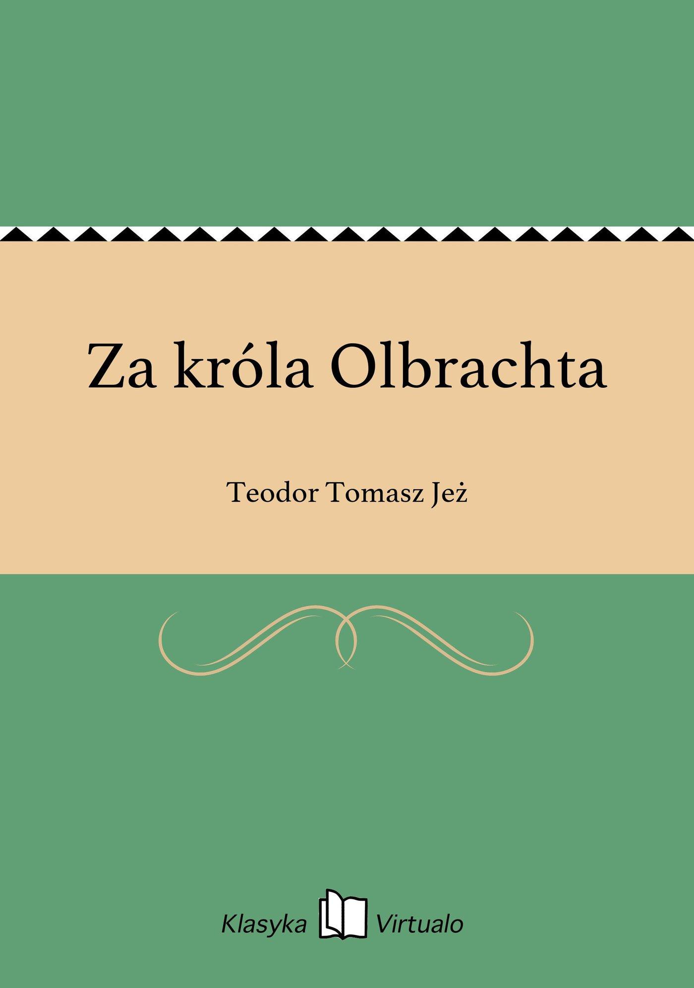Za króla Olbrachta - Ebook (Książka EPUB) do pobrania w formacie EPUB