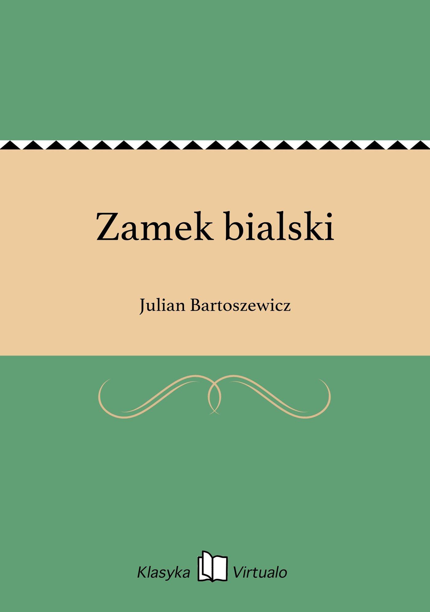 Zamek bialski - Ebook (Książka EPUB) do pobrania w formacie EPUB