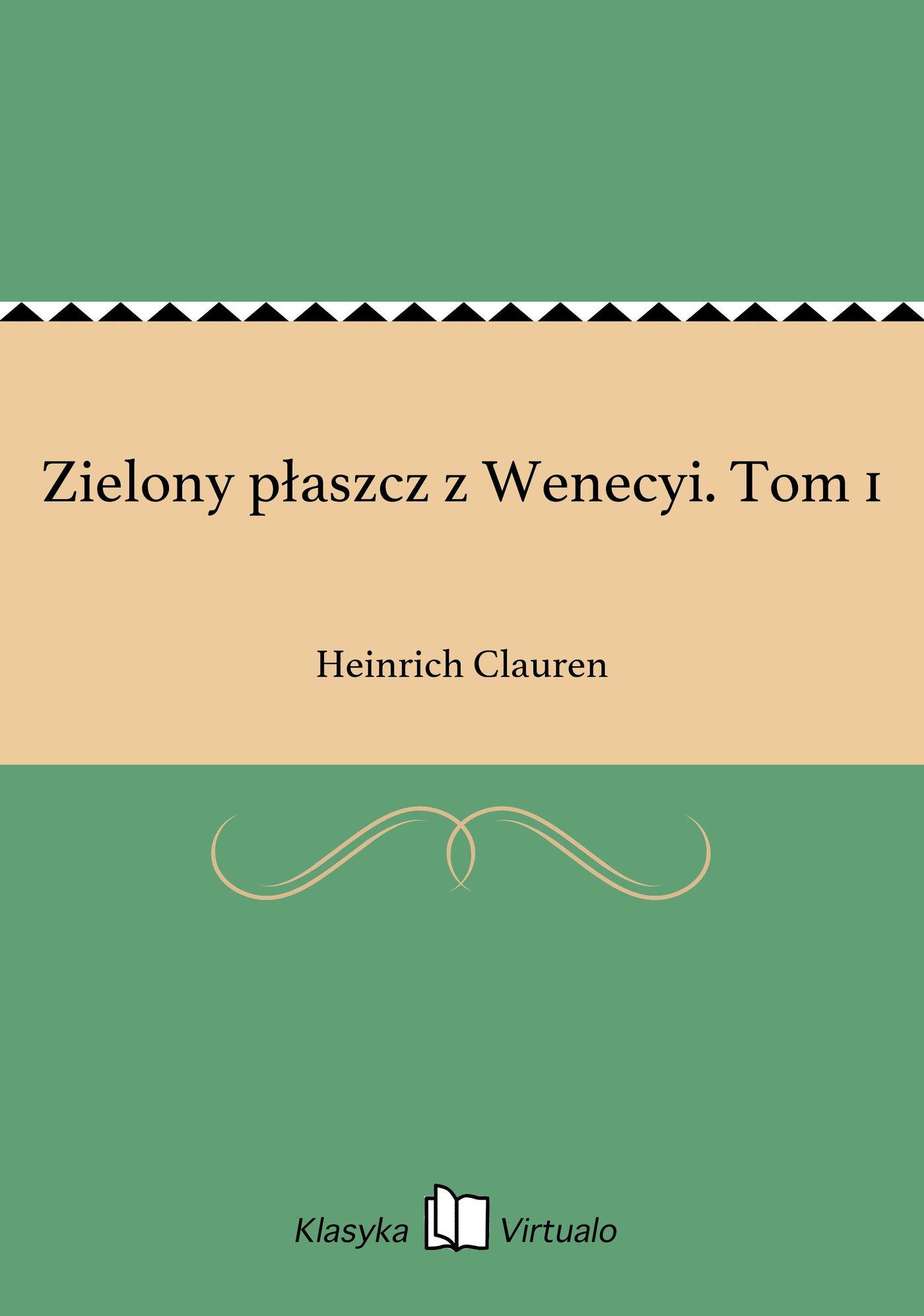 Zielony płaszcz z Wenecyi. Tom 1 - Ebook (Książka EPUB) do pobrania w formacie EPUB