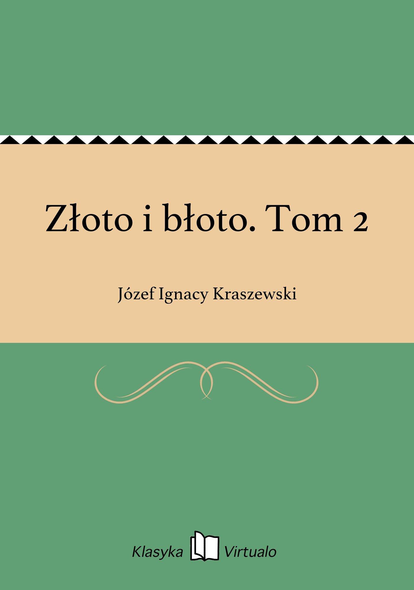 Złoto i błoto. Tom 2 - Ebook (Książka EPUB) do pobrania w formacie EPUB