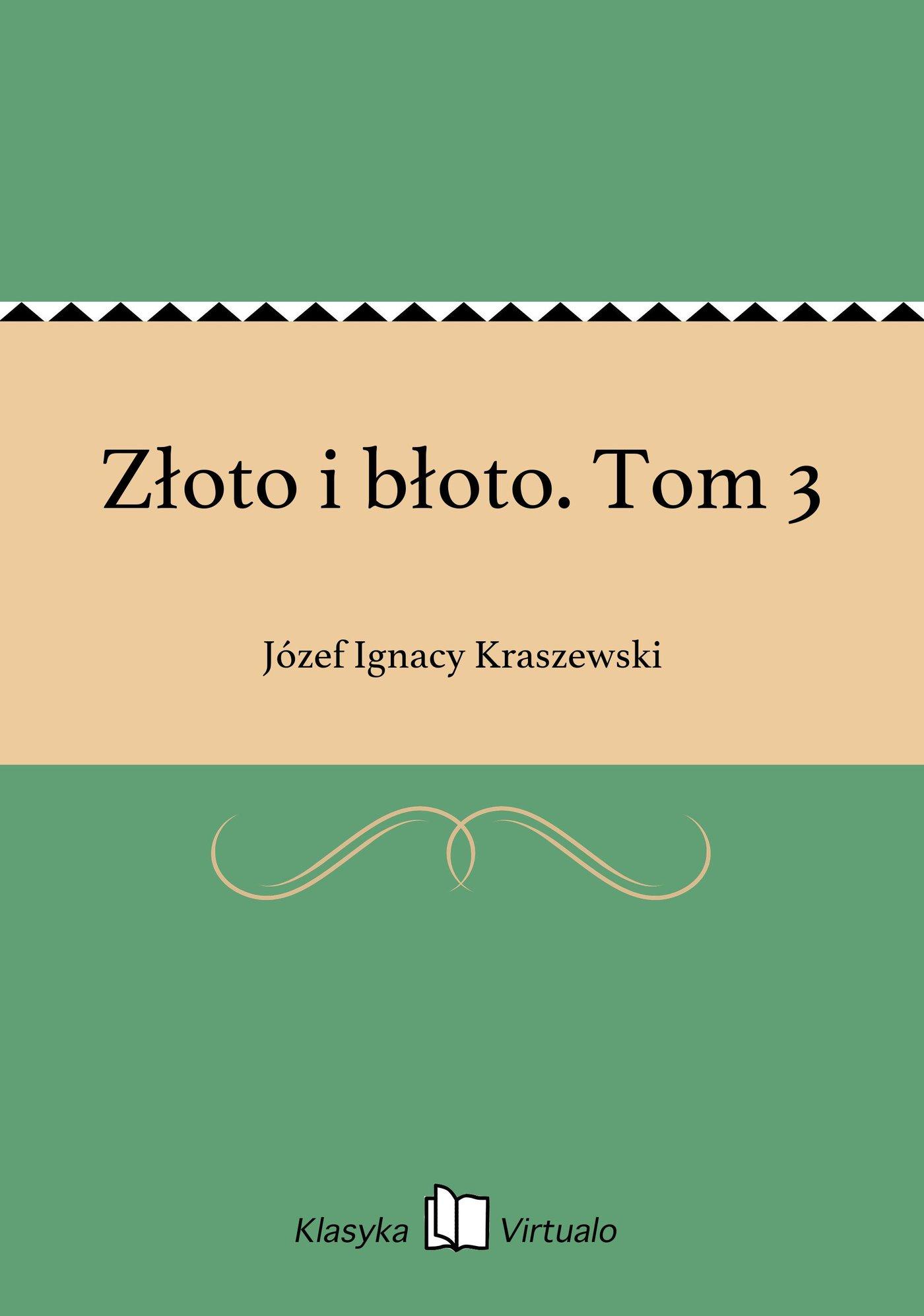 Złoto i błoto. Tom 3 - Ebook (Książka EPUB) do pobrania w formacie EPUB