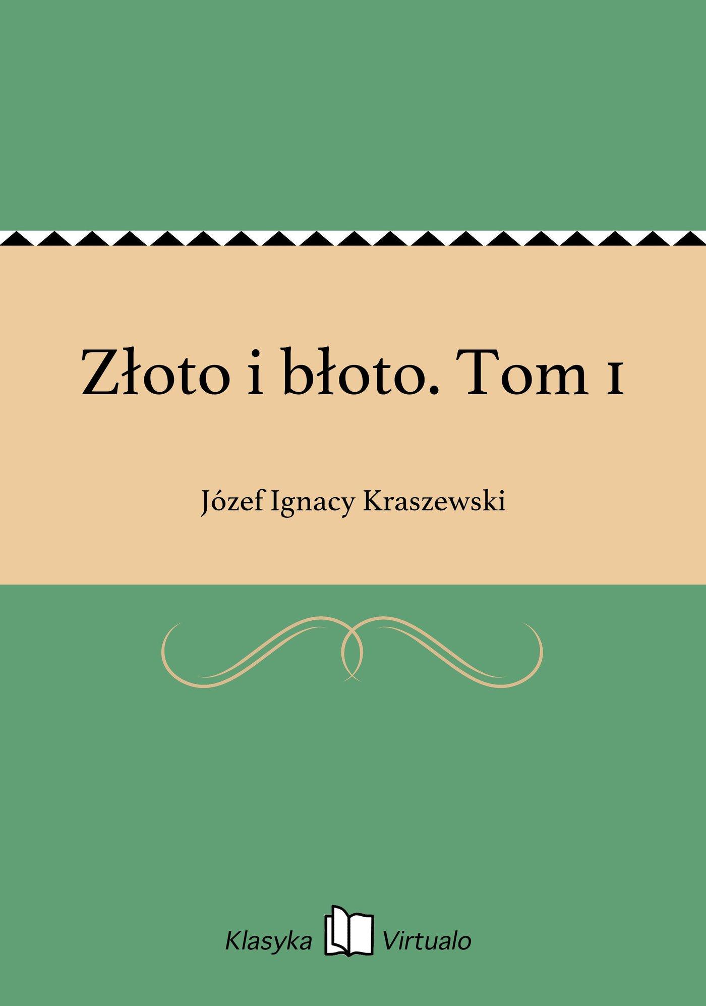 Złoto i błoto. Tom 1 - Ebook (Książka EPUB) do pobrania w formacie EPUB