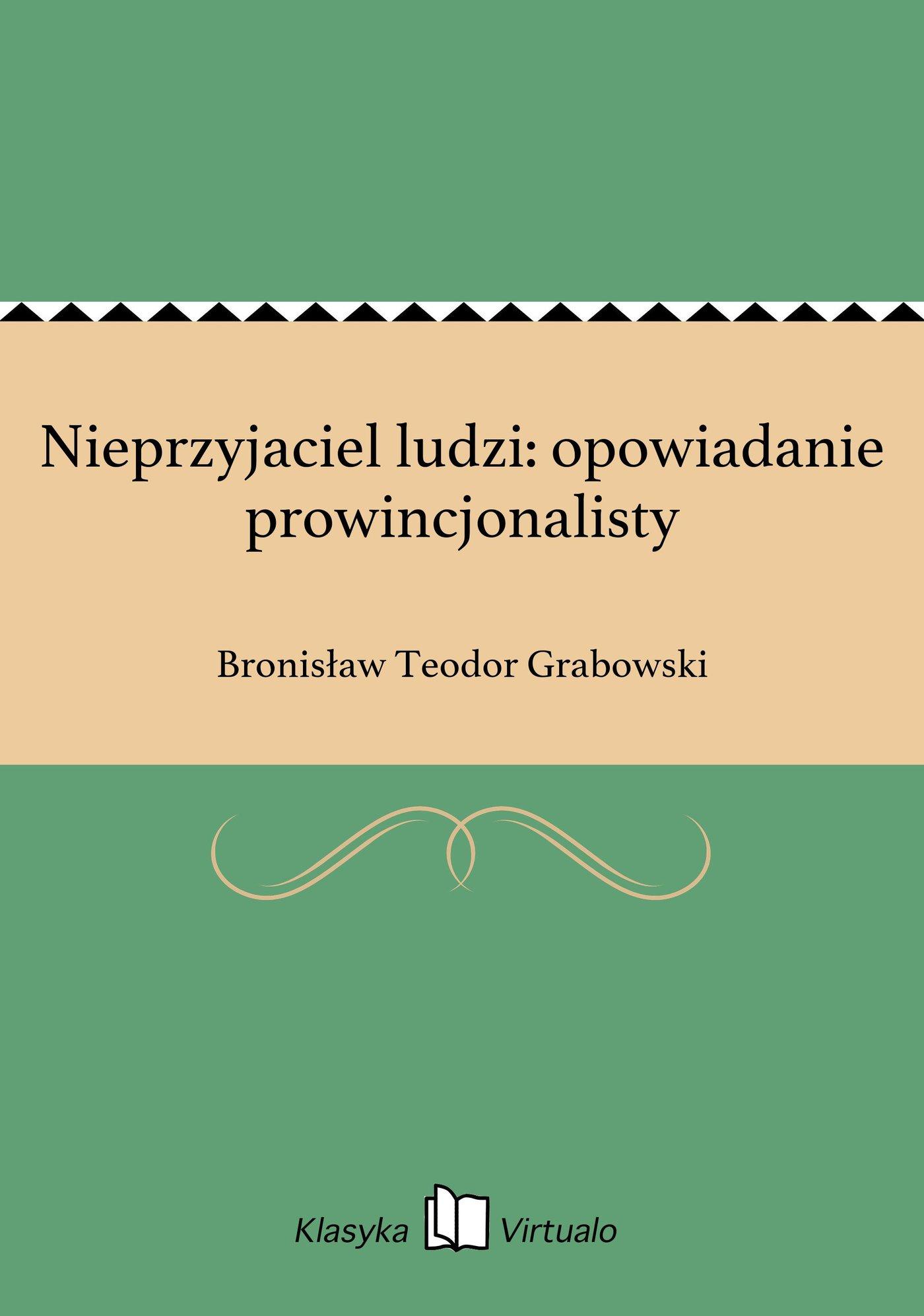Nieprzyjaciel ludzi: opowiadanie prowincjonalisty - Ebook (Książka EPUB) do pobrania w formacie EPUB