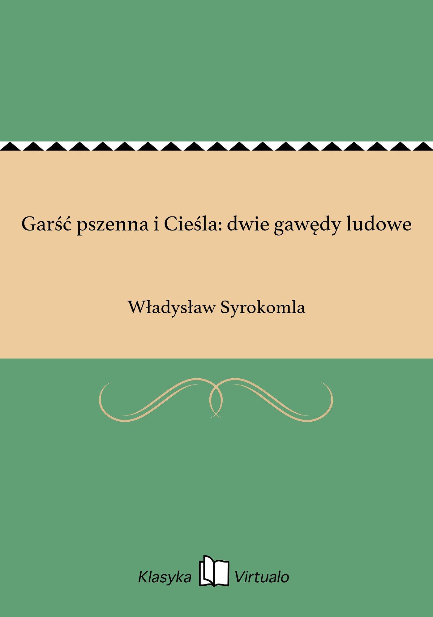 Garść pszenna i Cieśla: dwie gawędy ludowe - Ebook (Książka EPUB) do pobrania w formacie EPUB