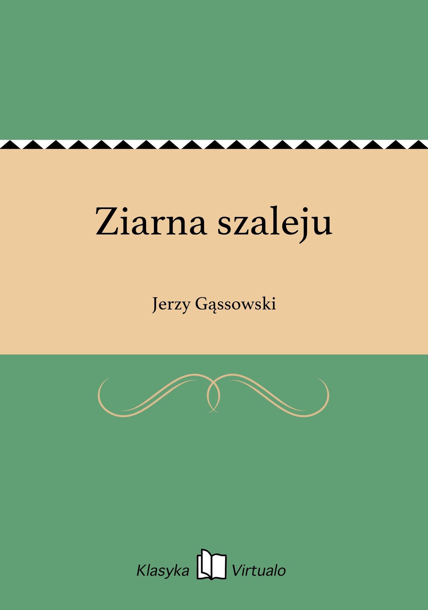 Ziarna szaleju - Ebook (Książka EPUB) do pobrania w formacie EPUB