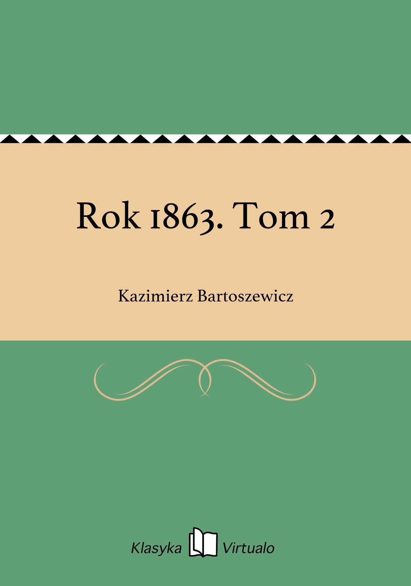 Rok 1863. Tom 2 - Ebook (Książka EPUB) do pobrania w formacie EPUB