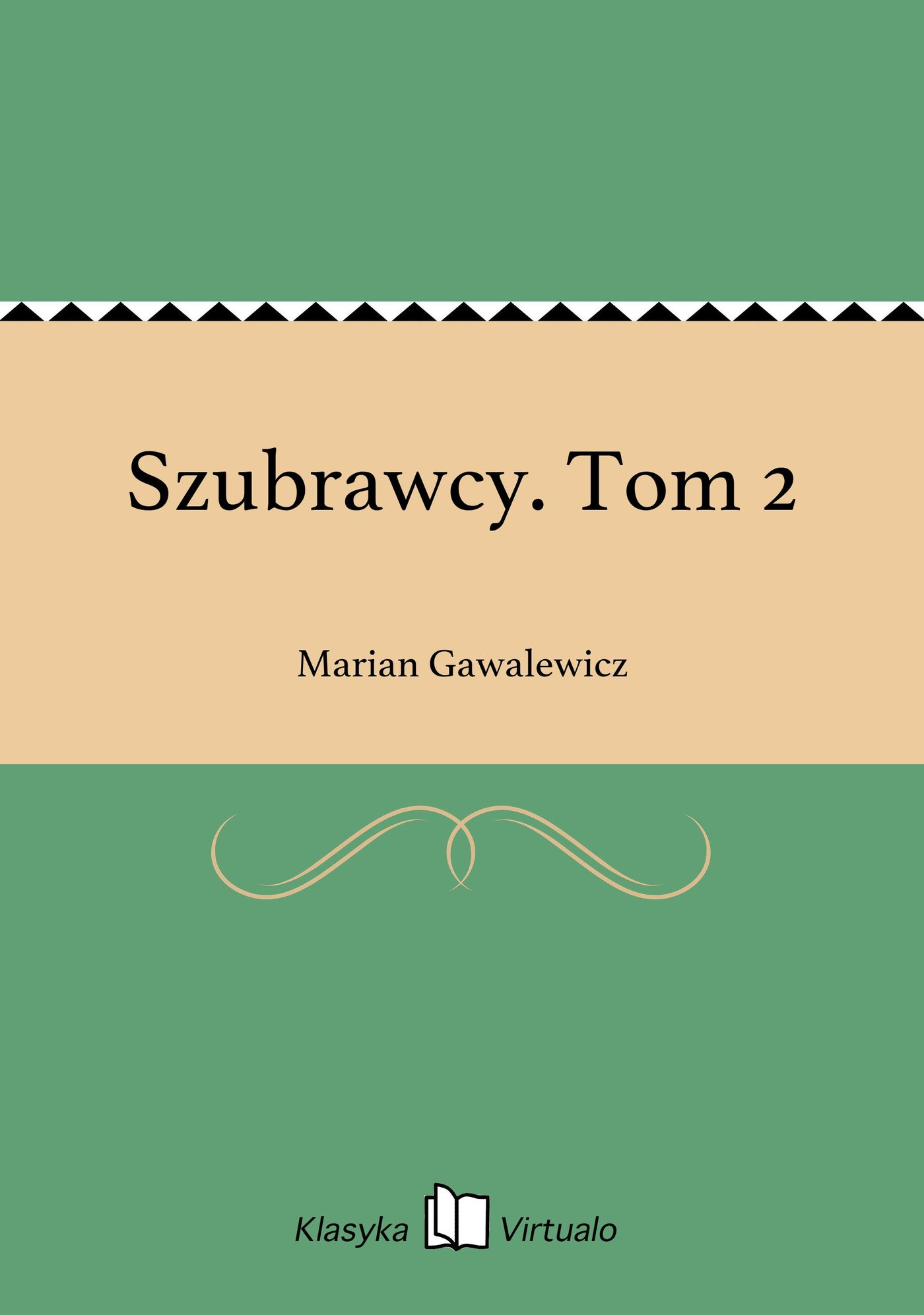 Szubrawcy. Tom 2 - Ebook (Książka EPUB) do pobrania w formacie EPUB