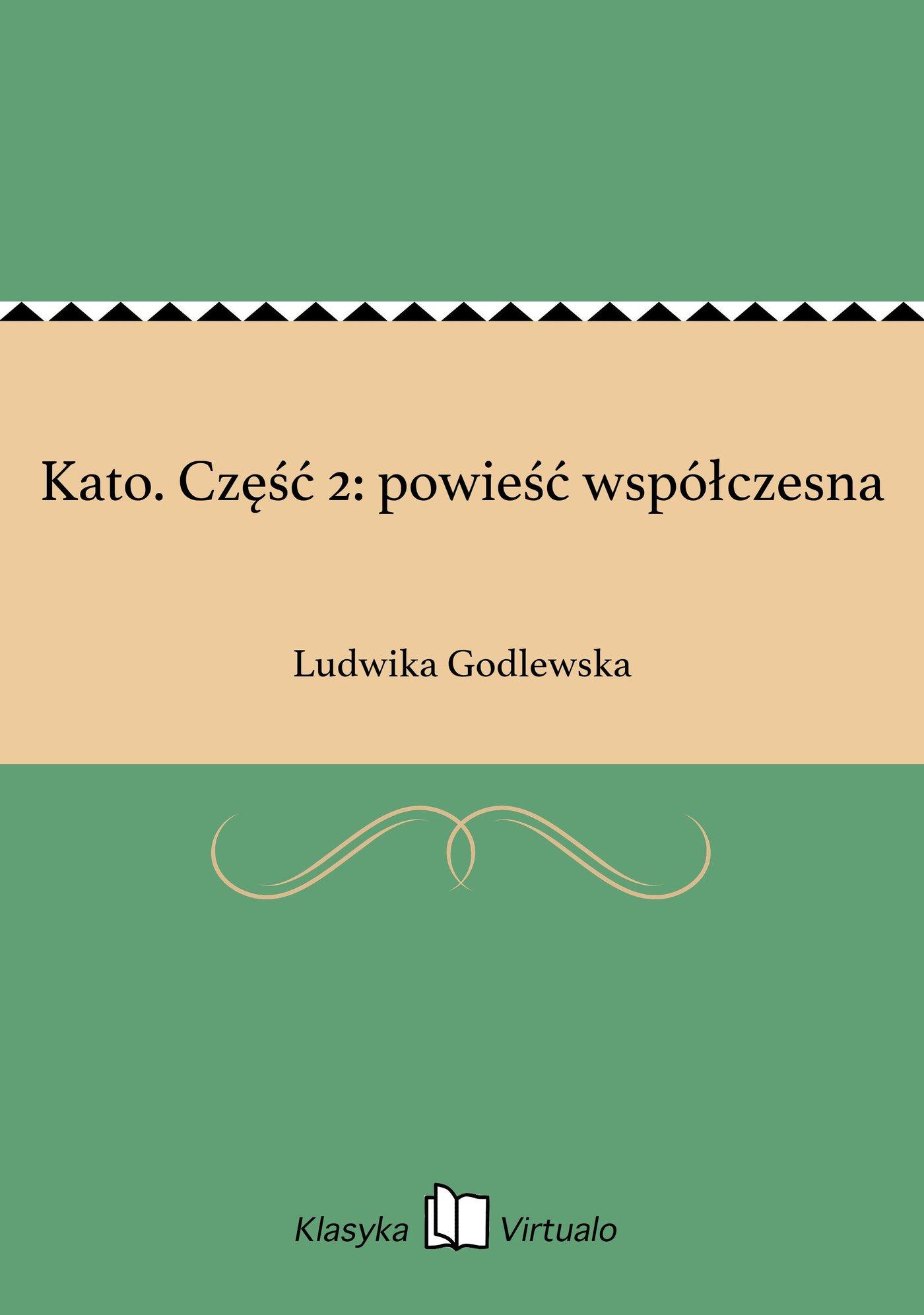 Kato. Część 2: powieść współczesna - Ebook (Książka EPUB) do pobrania w formacie EPUB