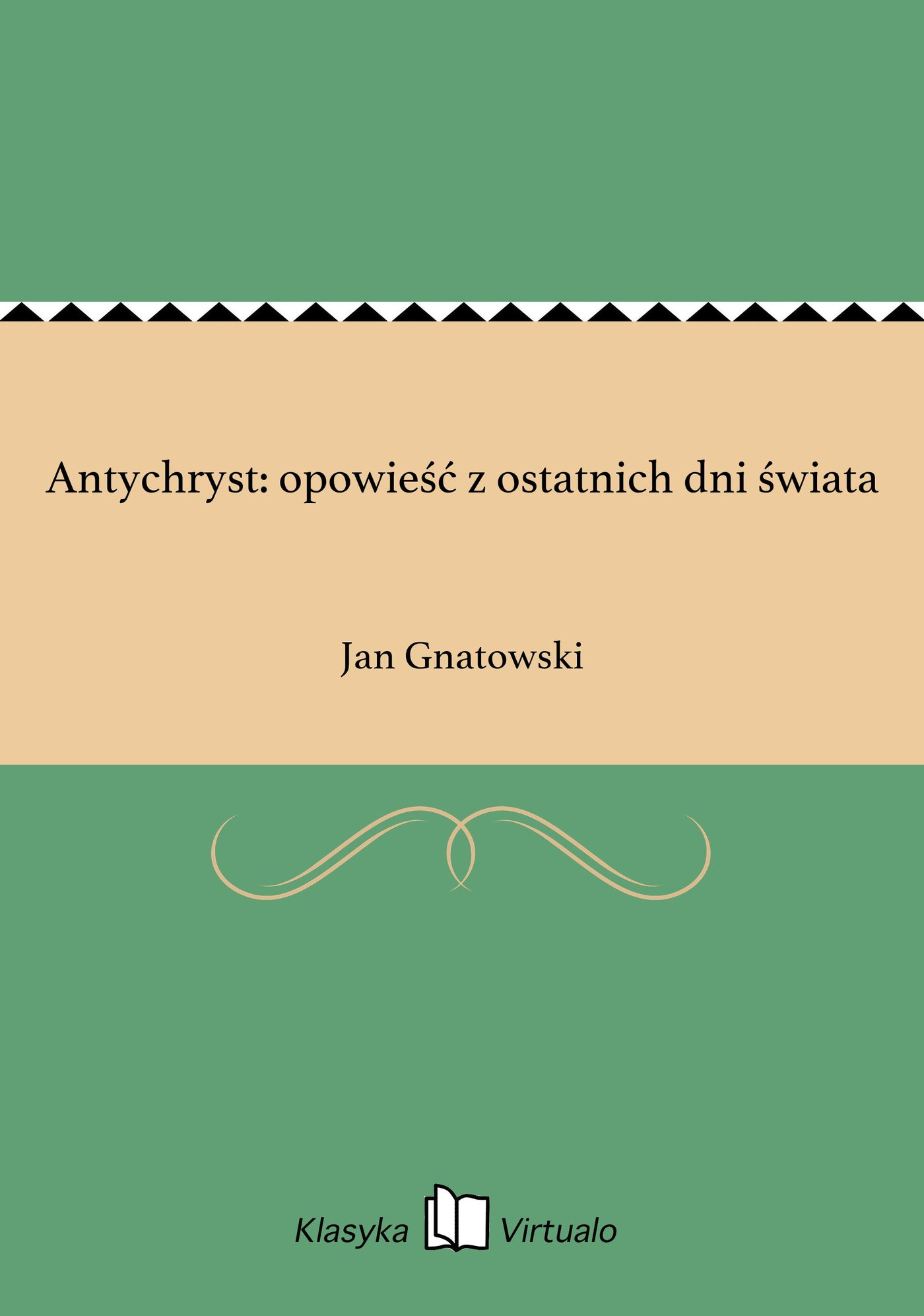 Antychryst: opowieść z ostatnich dni świata - Ebook (Książka EPUB) do pobrania w formacie EPUB