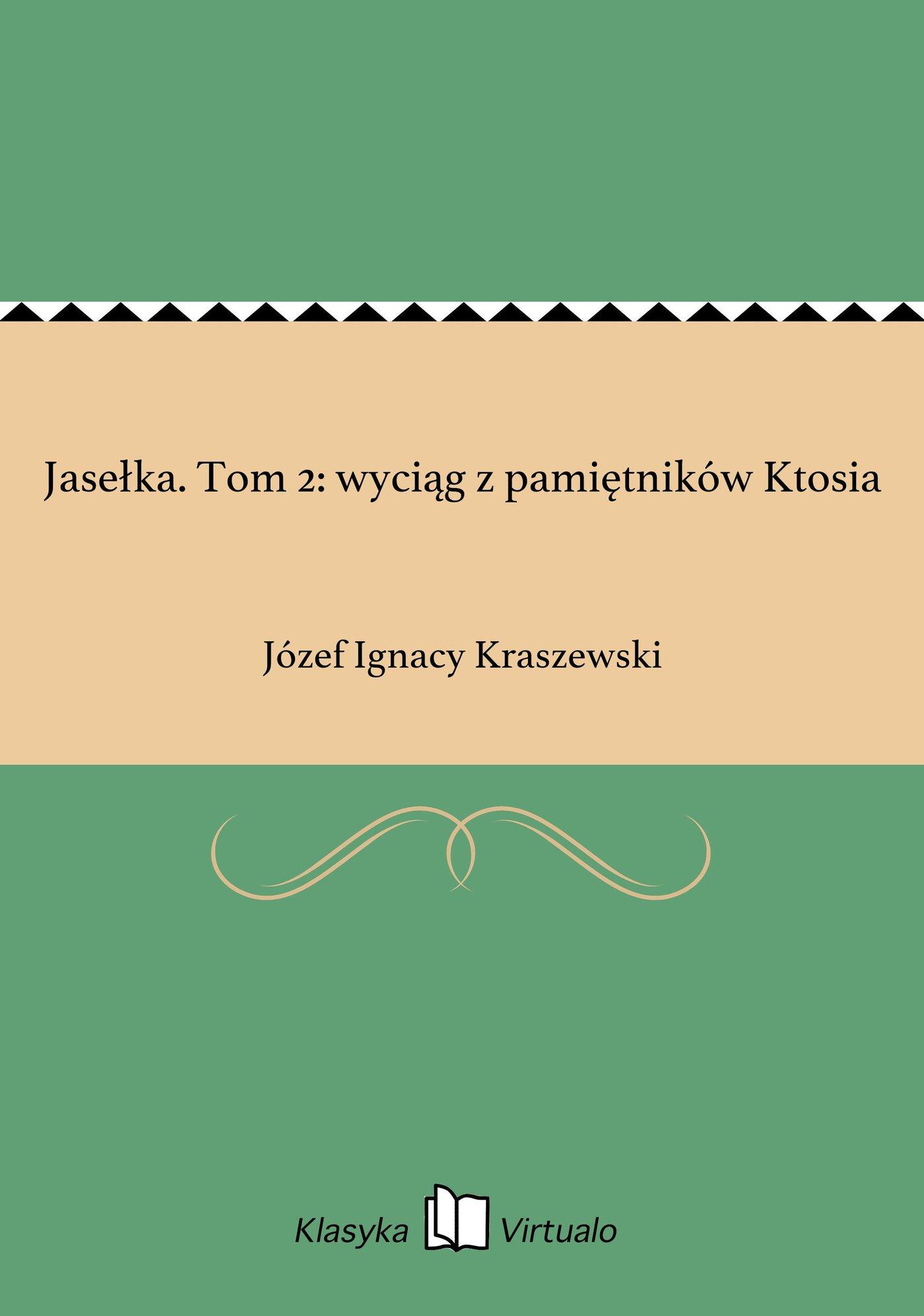 Jasełka. Tom 2: wyciąg z pamiętników Ktosia - Ebook (Książka EPUB) do pobrania w formacie EPUB
