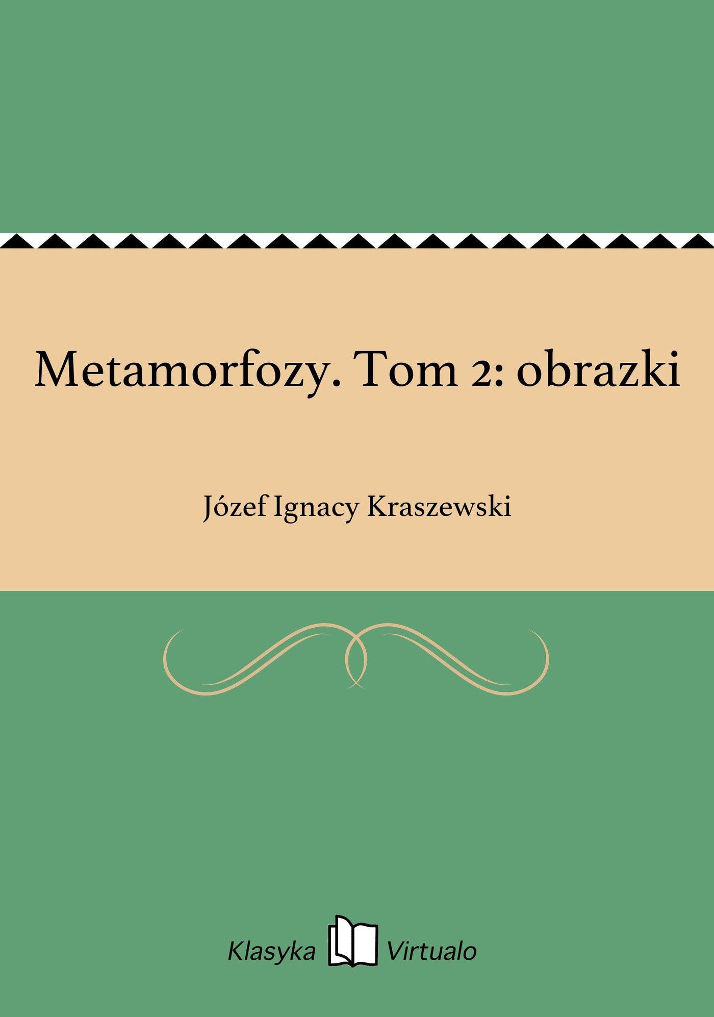 Metamorfozy. Tom 2: obrazki - Ebook (Książka EPUB) do pobrania w formacie EPUB