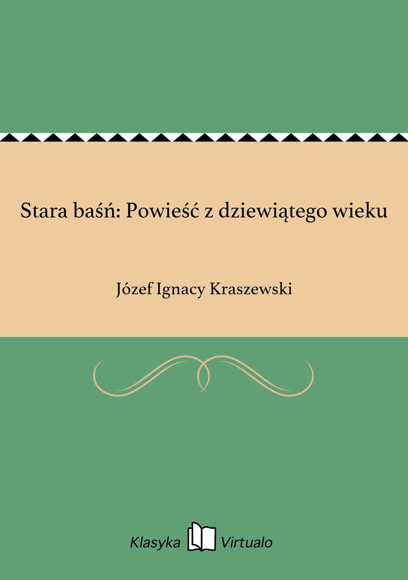 Stara baśń: Powieść z dziewiątego wieku - Ebook (Książka EPUB) do pobrania w formacie EPUB