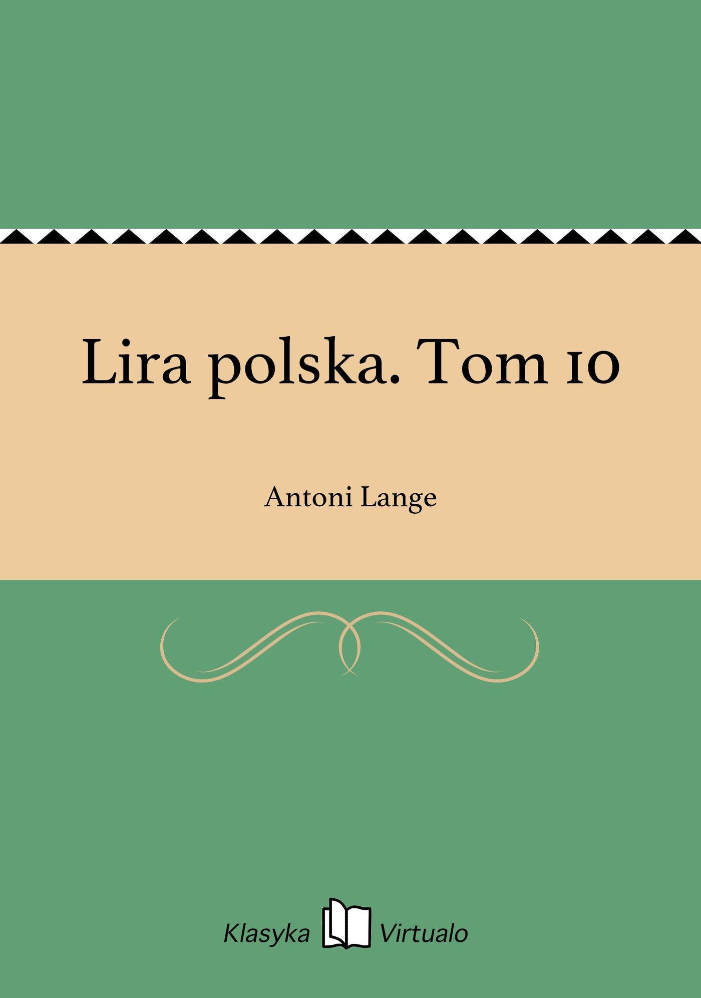 Lira polska. Tom 10 - Ebook (Książka EPUB) do pobrania w formacie EPUB