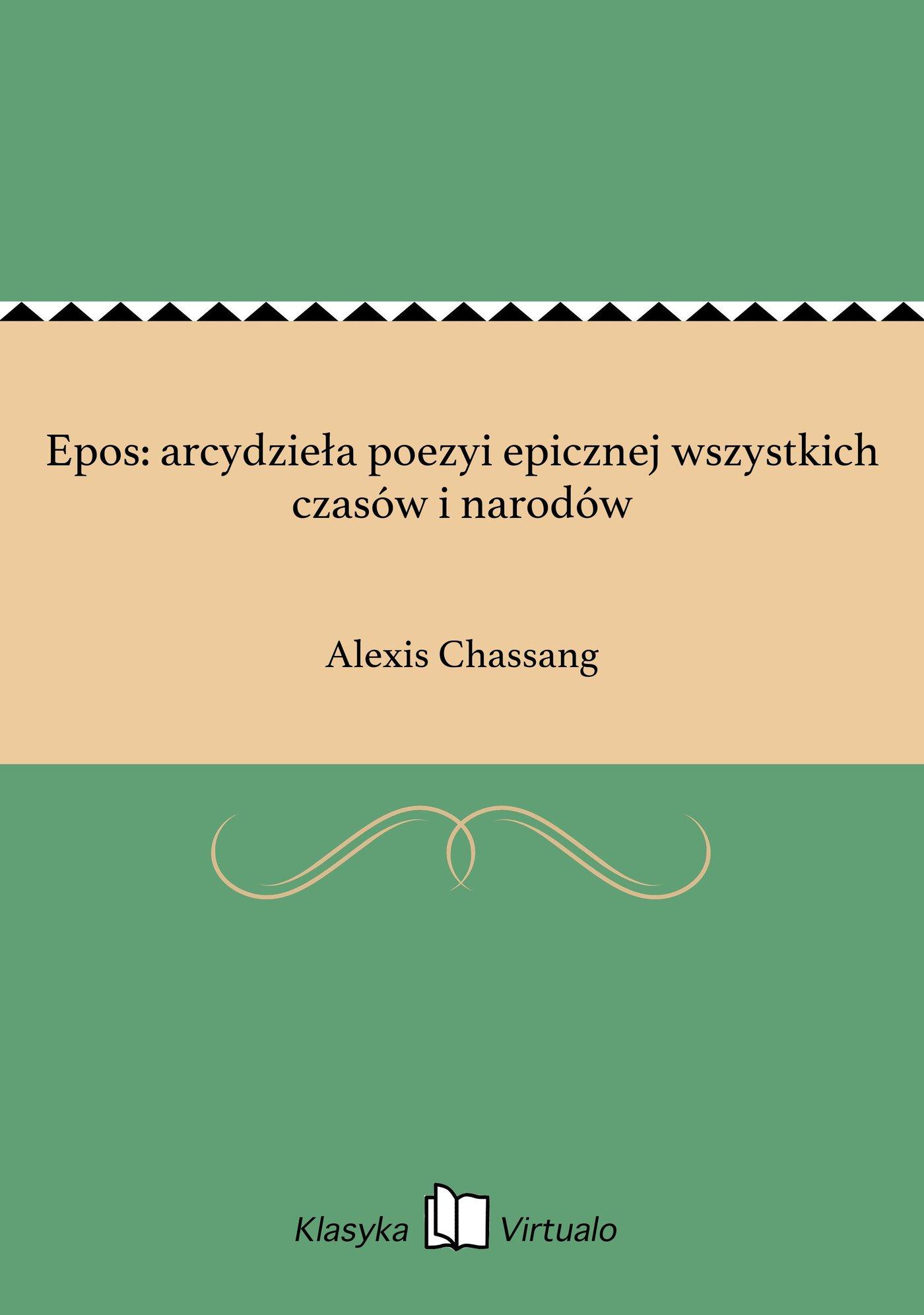 Epos: arcydzieła poezyi epicznej wszystkich czasów i narodów - Ebook (Książka EPUB) do pobrania w formacie EPUB