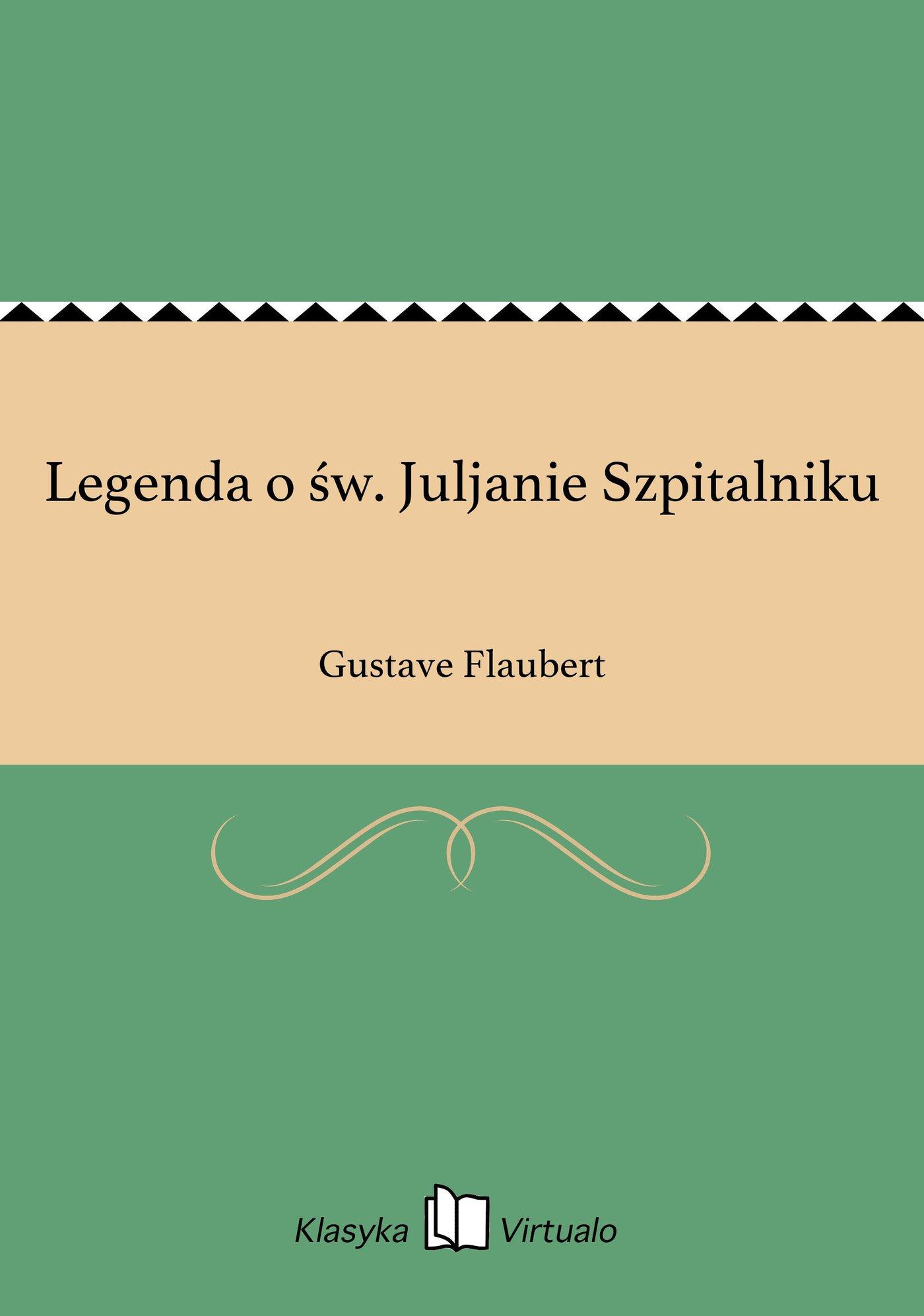 Legenda o św. Juljanie Szpitalniku - Ebook (Książka EPUB) do pobrania w formacie EPUB