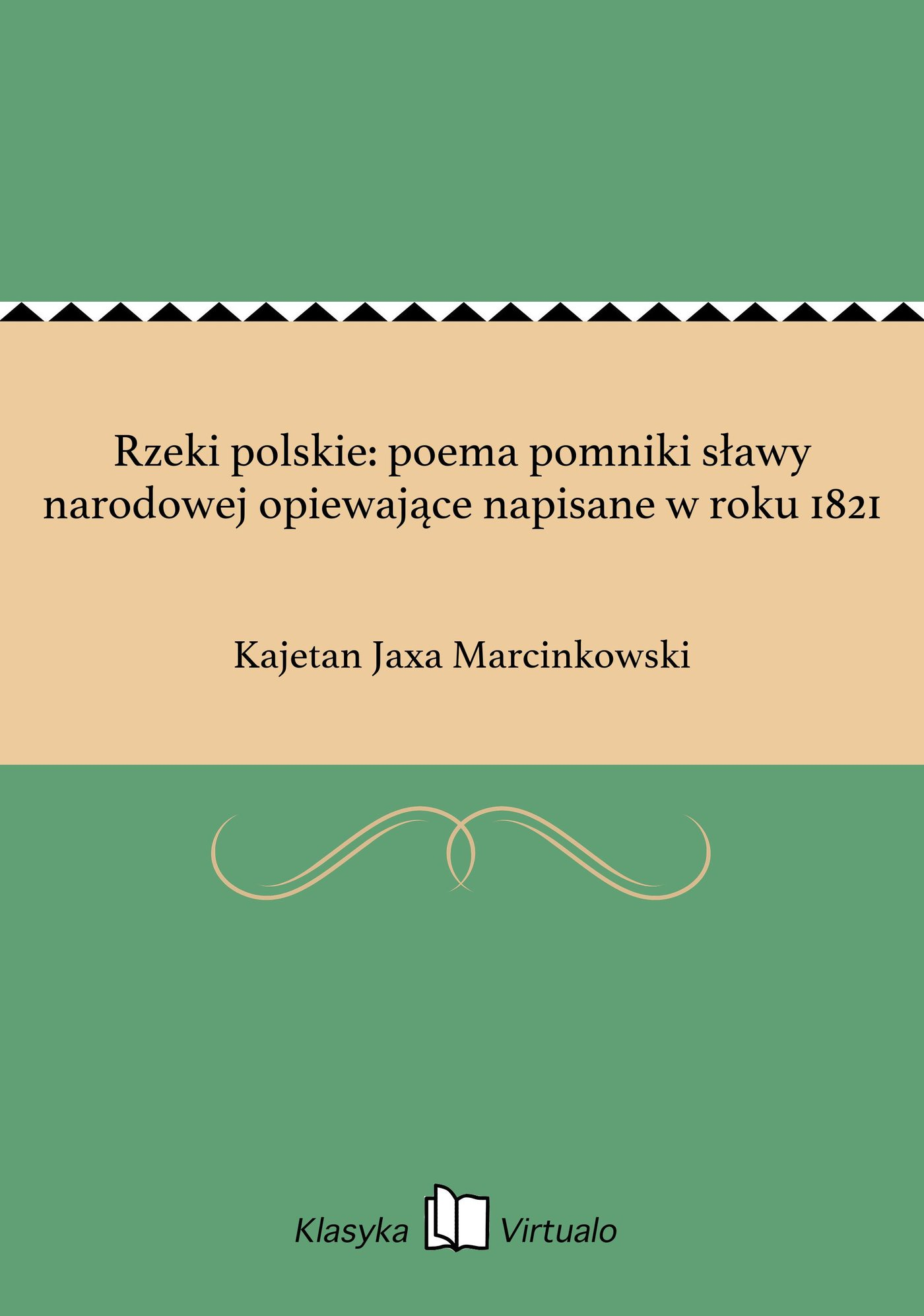 Rzeki polskie: poema pomniki sławy narodowej opiewające napisane w roku 1821 - Ebook (Książka EPUB) do pobrania w formacie EPUB