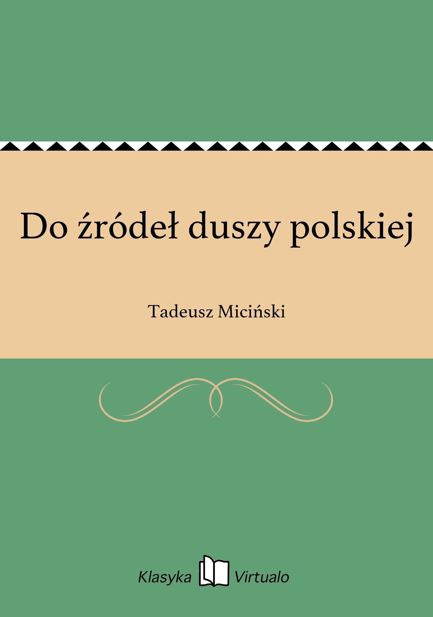 Do źródeł duszy polskiej - Ebook (Książka EPUB) do pobrania w formacie EPUB