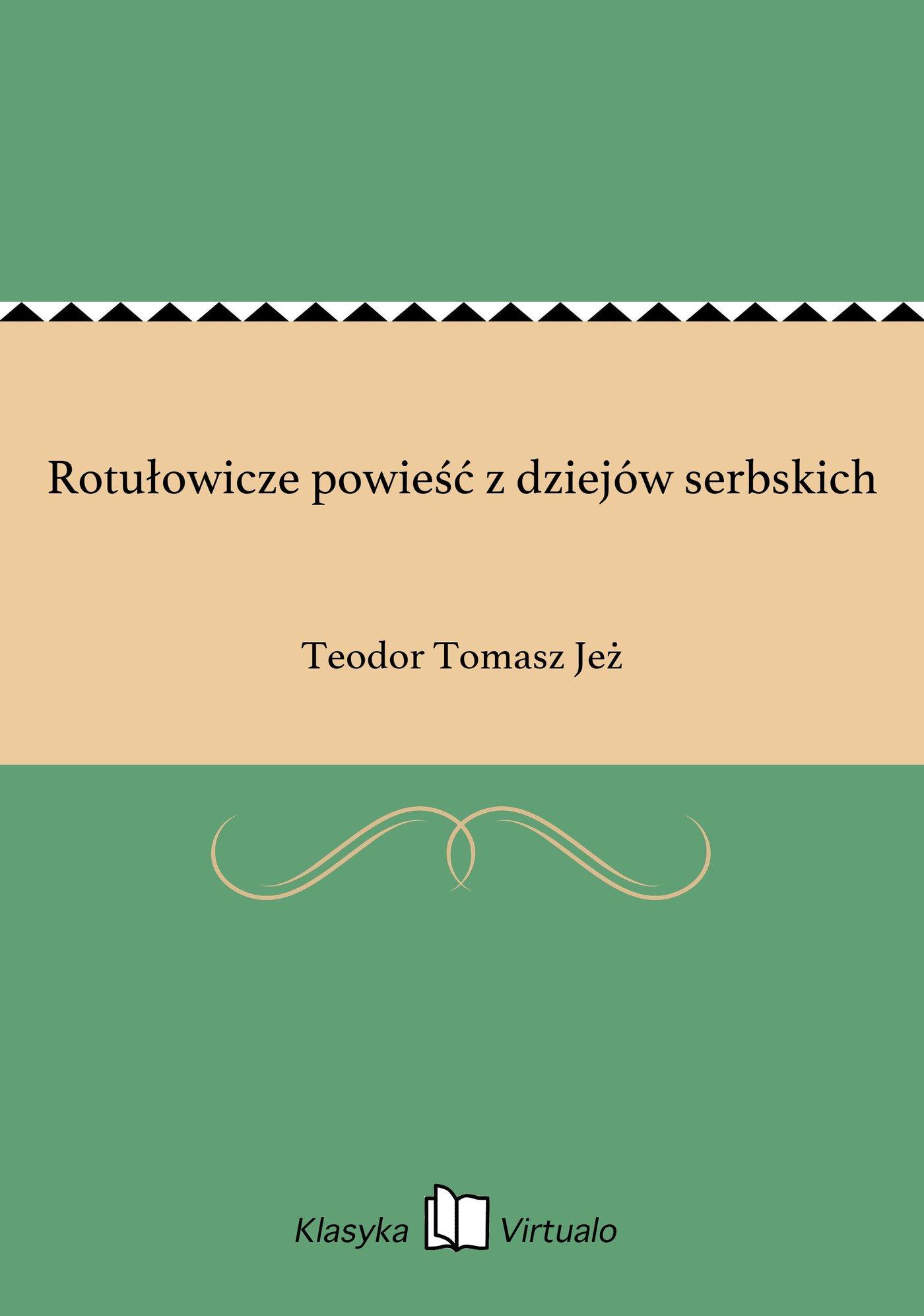 Rotułowicze powieść z dziejów serbskich - Ebook (Książka EPUB) do pobrania w formacie EPUB