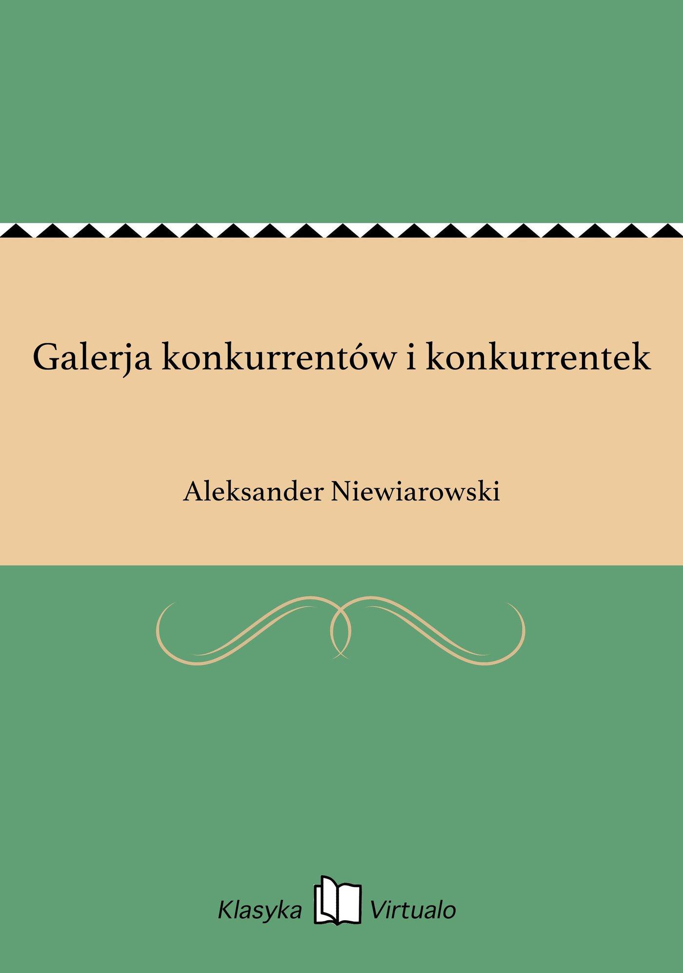 Galerja konkurrentów i konkurrentek - Ebook (Książka EPUB) do pobrania w formacie EPUB