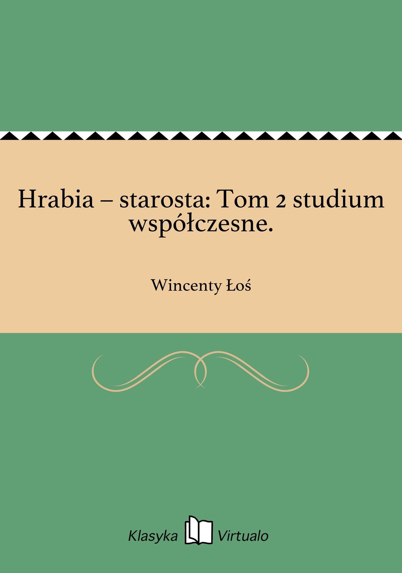 Hrabia – starosta: Tom 2 studium współczesne. - Ebook (Książka EPUB) do pobrania w formacie EPUB