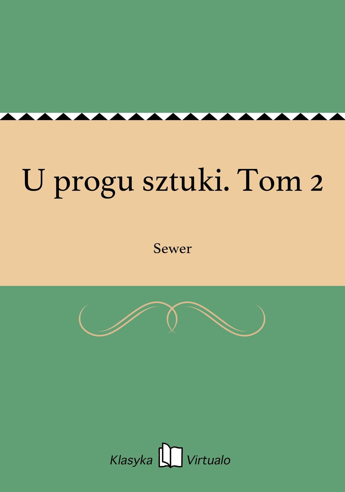 U progu sztuki. Tom 2 - Ebook (Książka EPUB) do pobrania w formacie EPUB