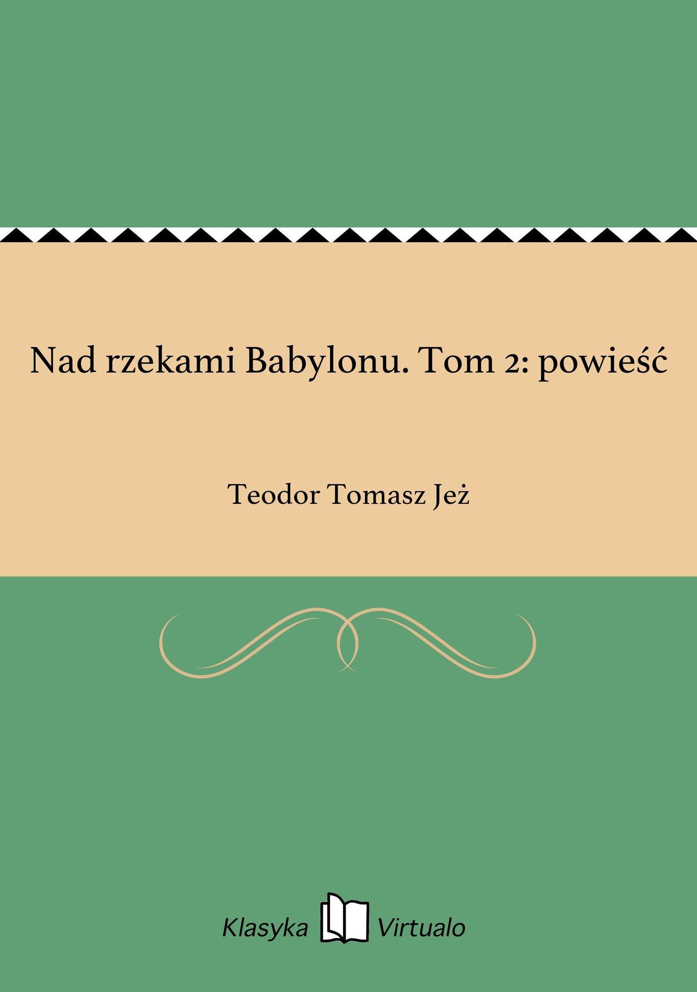 Nad rzekami Babylonu. Tom 2: powieść - Ebook (Książka EPUB) do pobrania w formacie EPUB