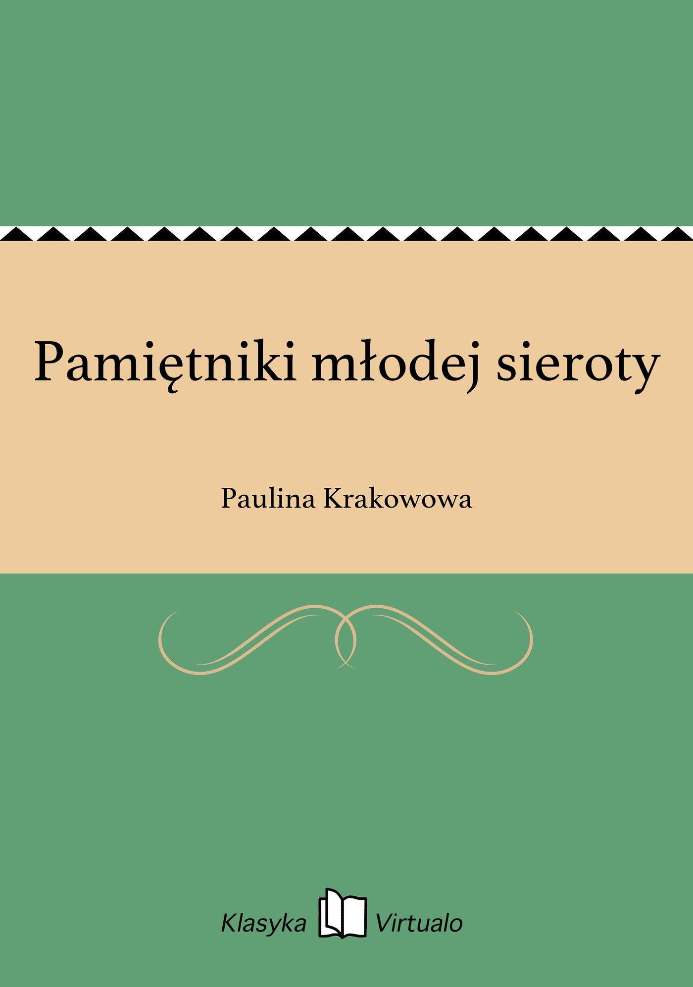 Pamiętniki młodej sieroty - Ebook (Książka EPUB) do pobrania w formacie EPUB