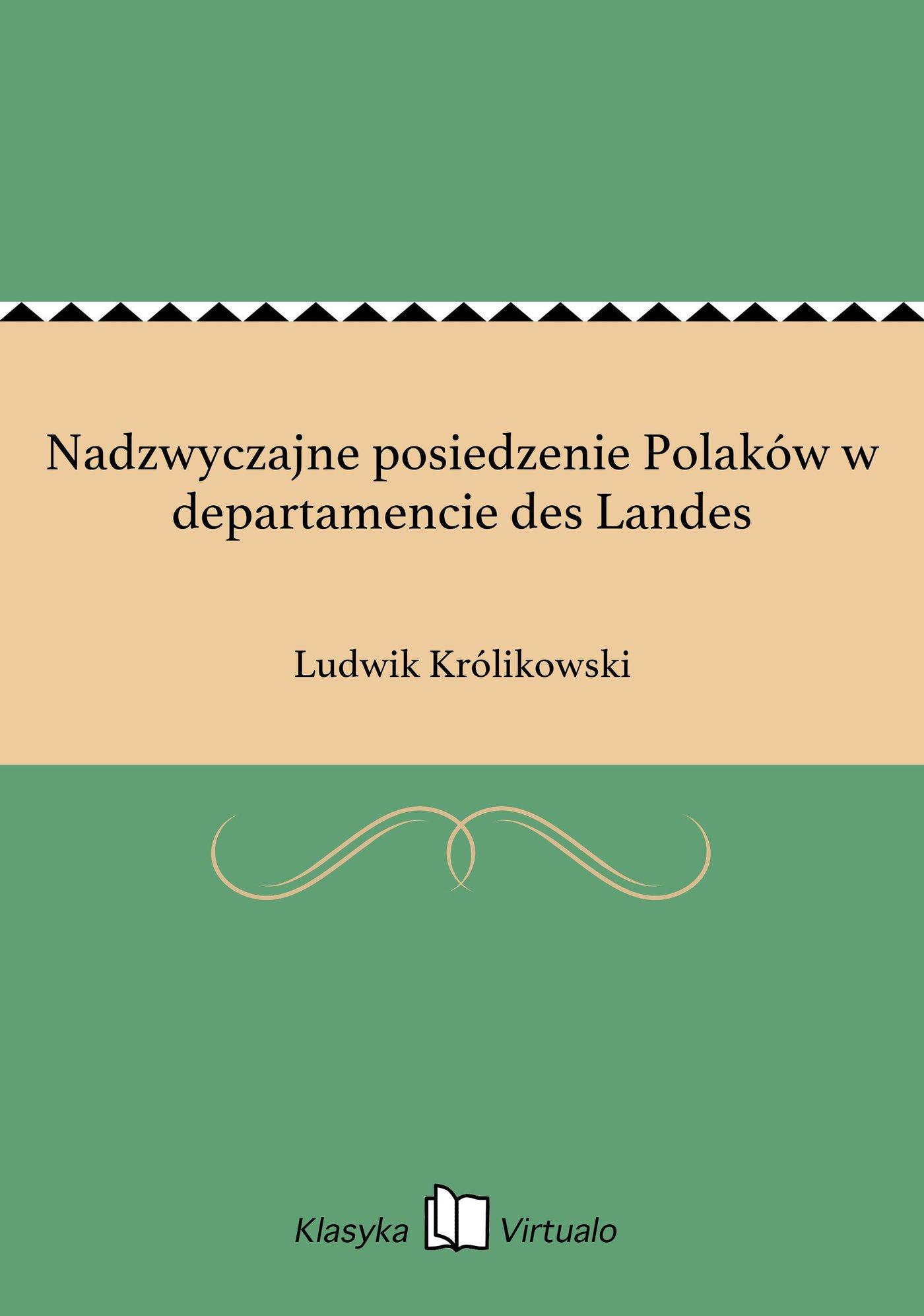 Nadzwyczajne posiedzenie Polaków w departamencie des Landes - Ebook (Książka EPUB) do pobrania w formacie EPUB